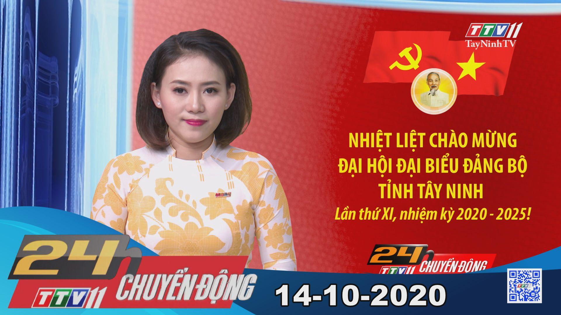 24h Chuyển động 14-10-2020 | Tin tức hôm nay | TayNinhTV