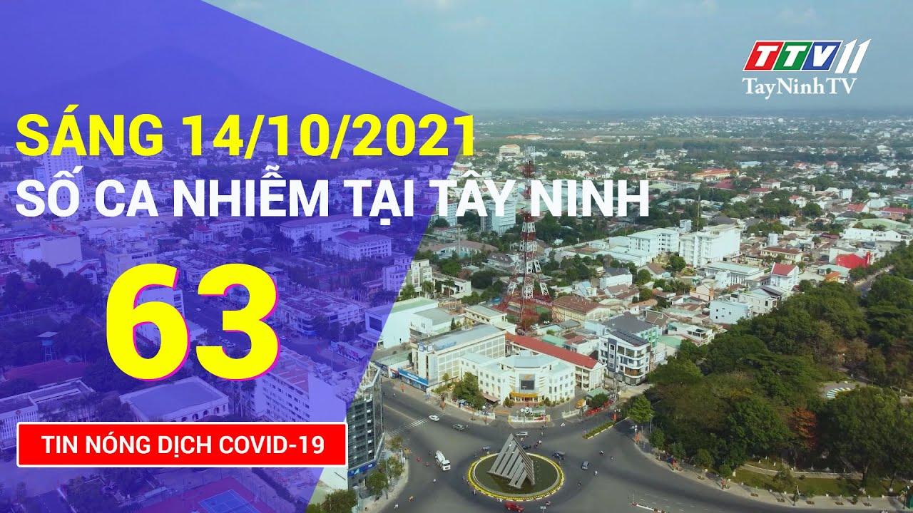 TIN TỨC COVID-19 SÁNG NGÀY 14/10/2021 | Tin tức hôm nay | TayNinhTV