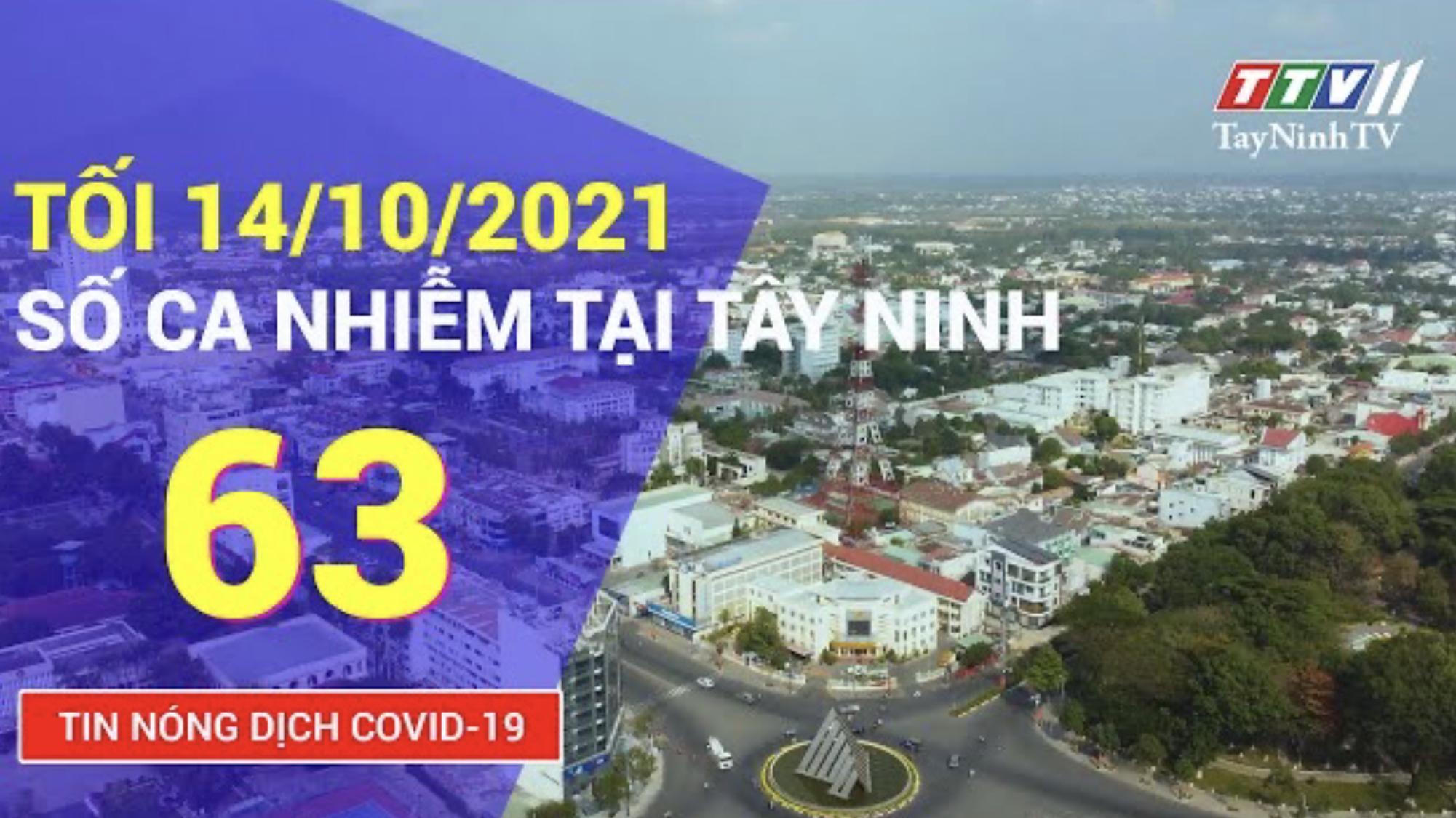 TIN TỨC COVID-19 TỐI 14/10/2021 | Tin tức hôm nay | TayNinhTV