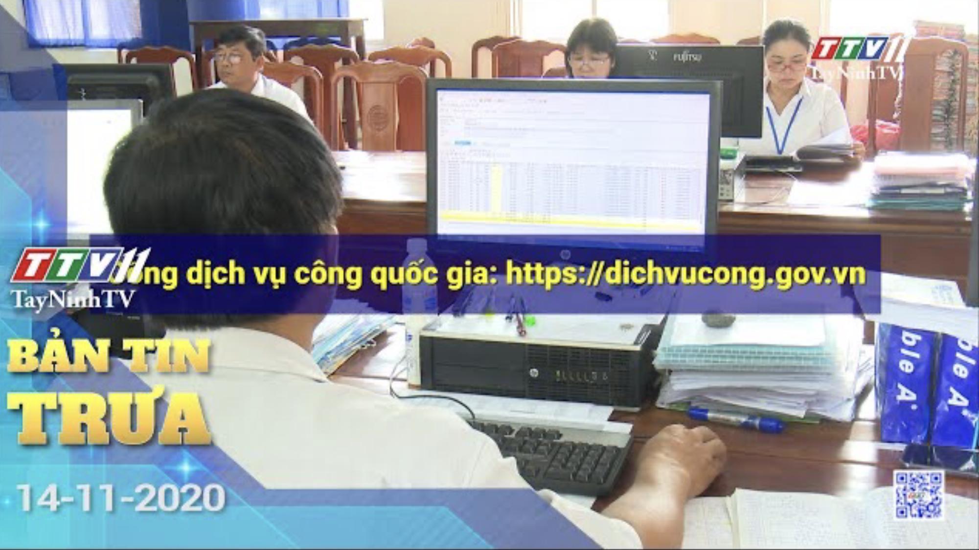 Bản tin trưa 14-11-2020 | Tin tức hôm nay | TayNinhTV