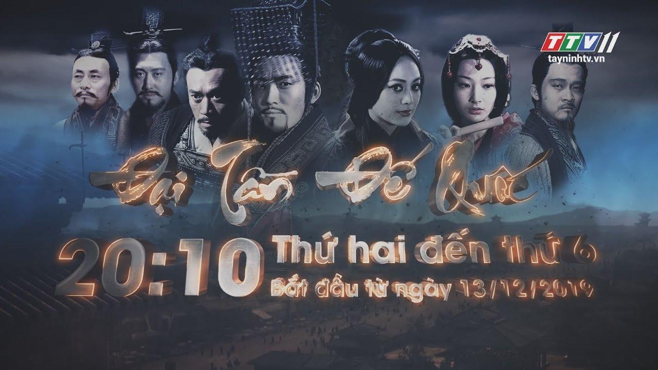 Phim Đại Tần Đế Quốc - Trailer | TayNinhTV