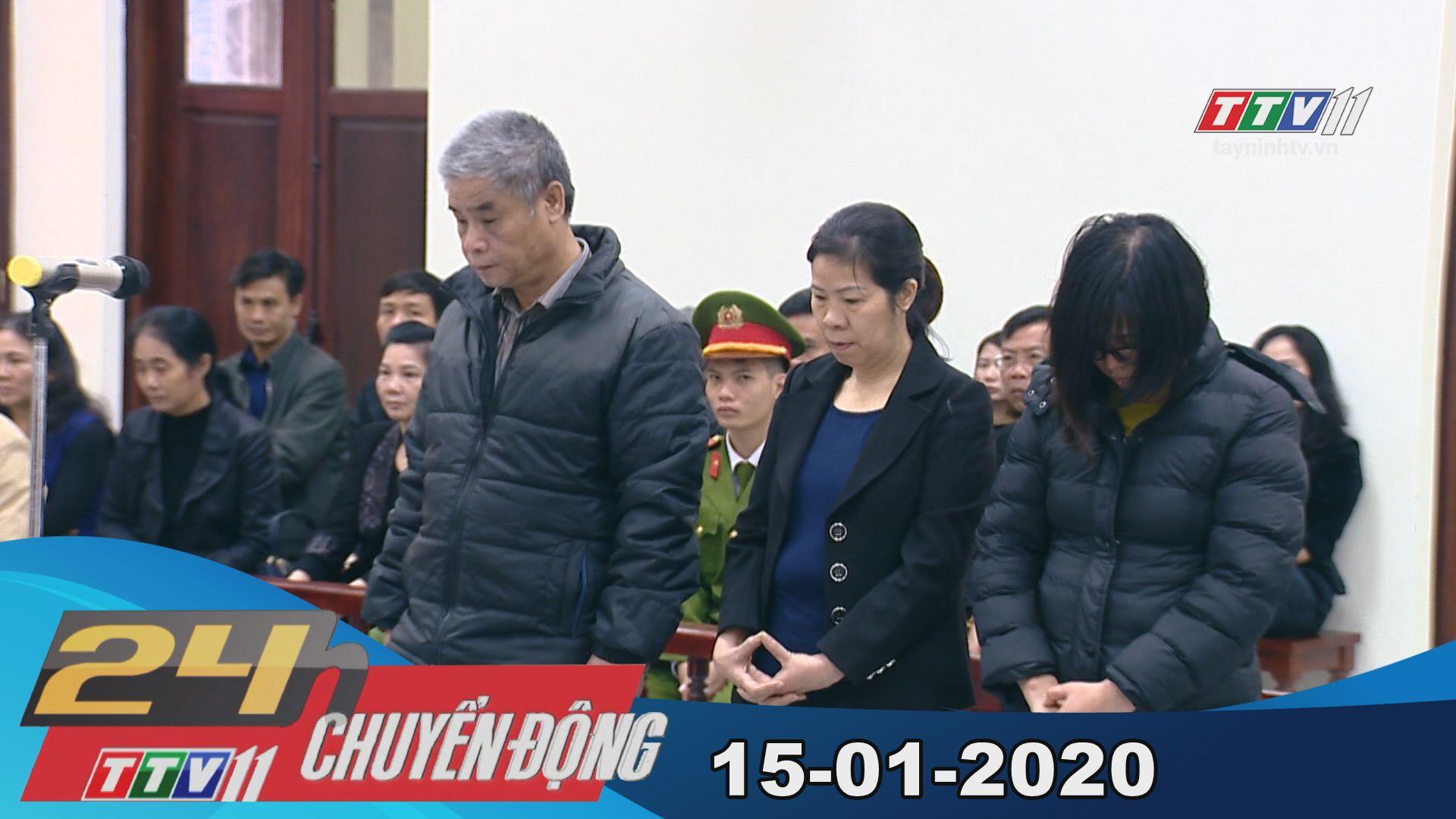 24h Chuyển động 15-01-2020 | Tin tức hôm nay | TayNinhTV