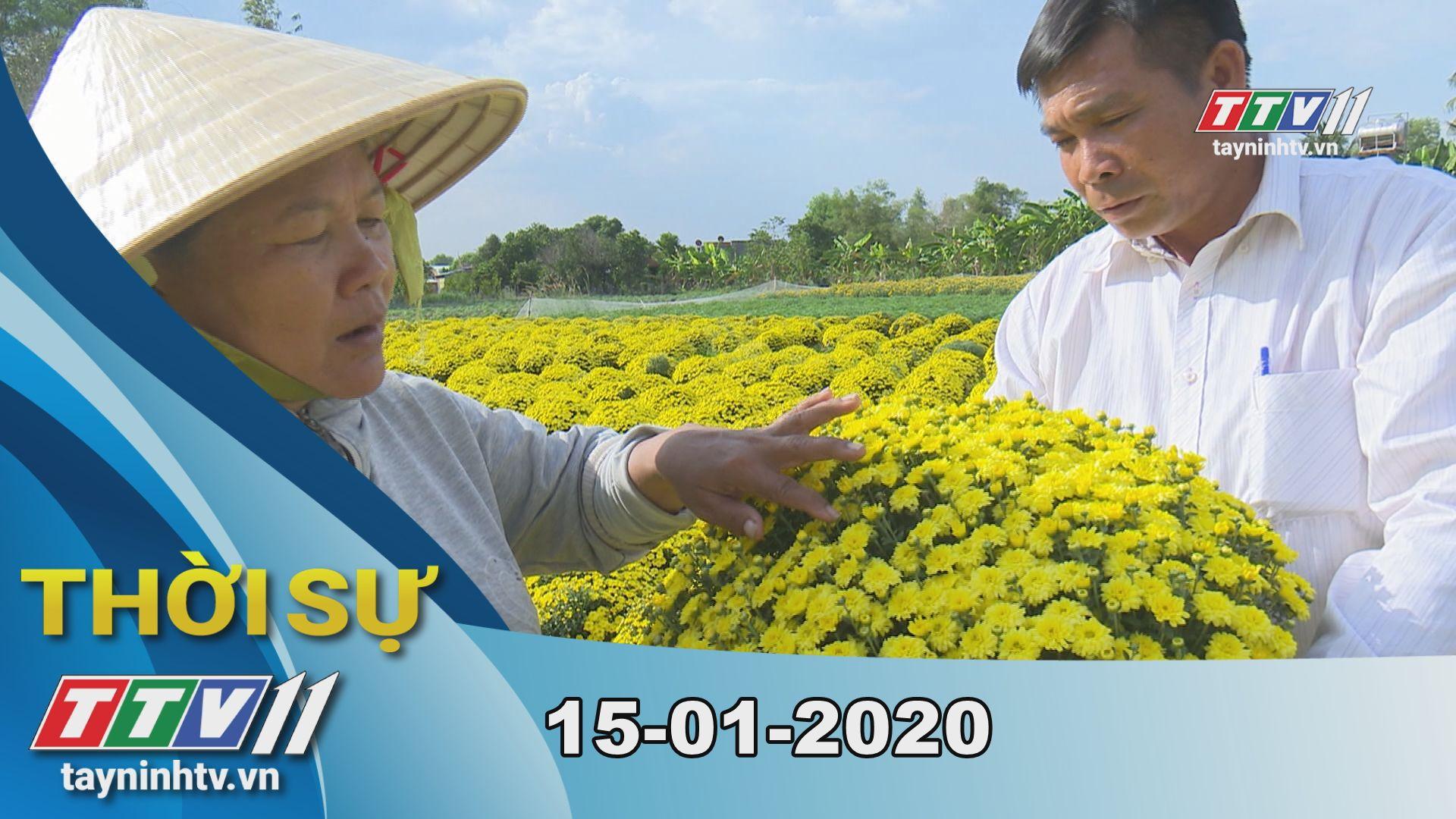 Thời sự Tây Ninh 15-01-2020 | Tin tức hôm nay | TayNinhTV