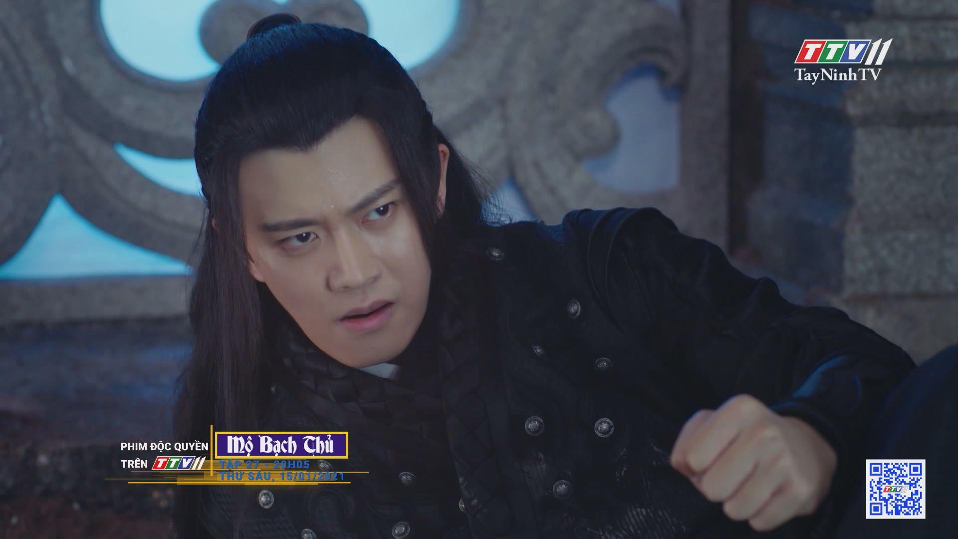 Mộ Bạch Thủ-TẬP 27 trailer | PHIM MỘ BẠCH THỦ | TayNinhTV
