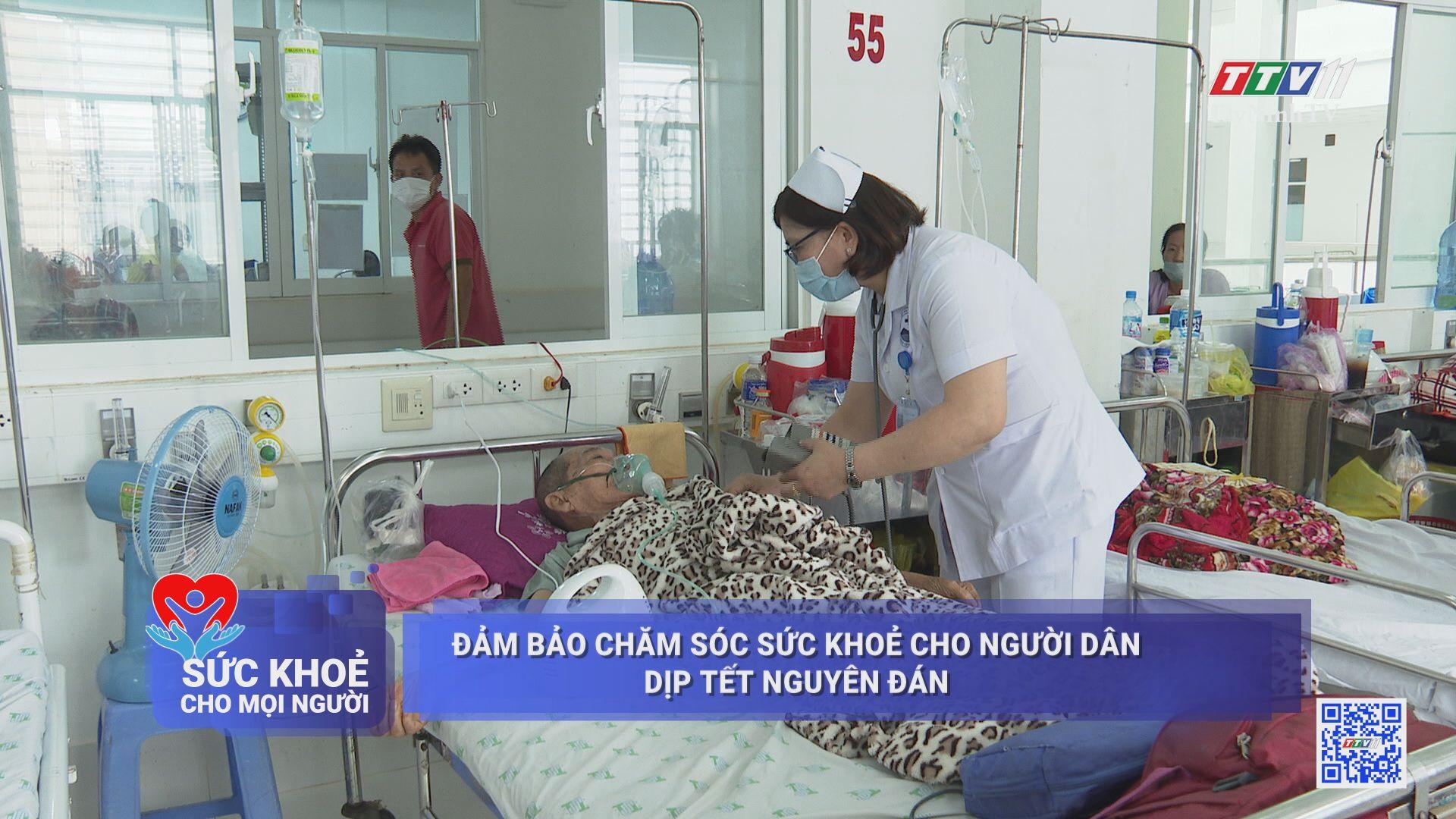 Đảm bảo chăm sóc sức khỏe cho người dân dịp Tết Nguyên đán | SỨC KHỎE CHO MỌI NGƯỜI | TayNinhTV