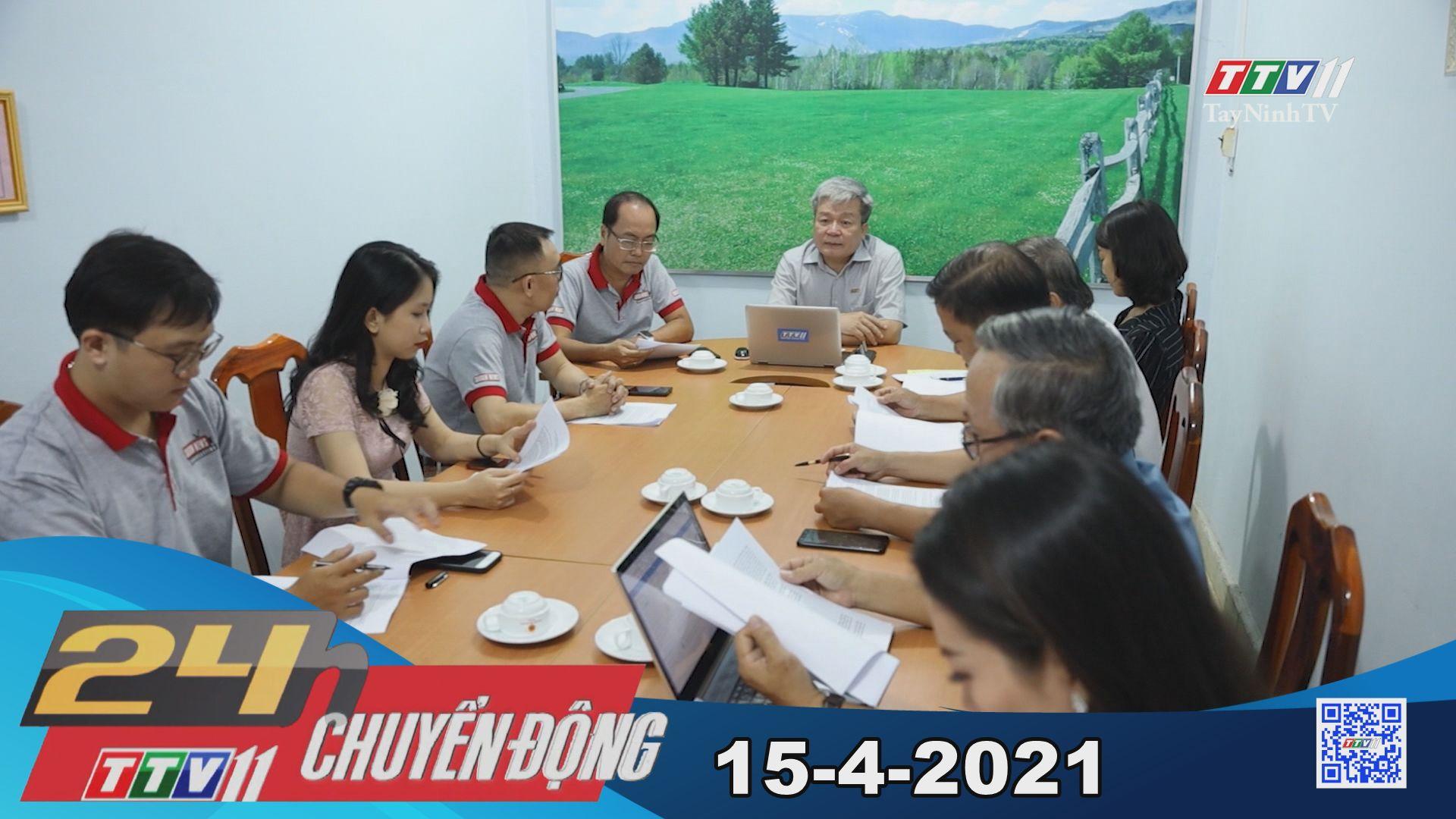 24h Chuyển động 15-4-2021 | Tin tức hôm nay | TayNinhTV