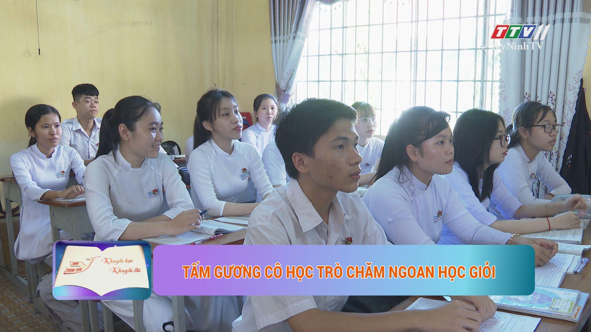 Tấm gương cô học trò chăm ngoan học giỏi | KHUYẾN HỌC KHUYẾN TÀI | TayNinhTV