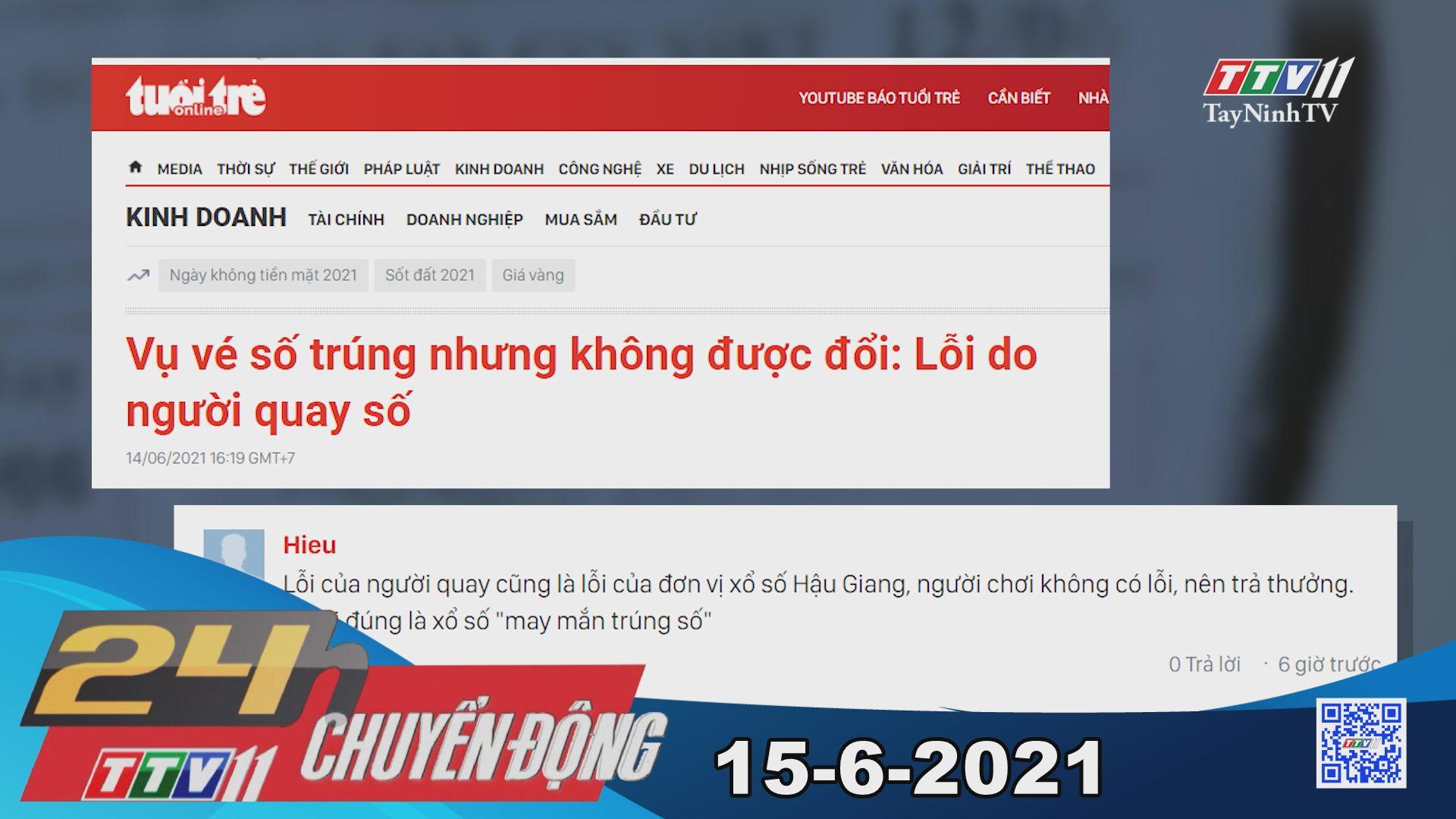 24h Chuyển động 15-6-2021 | Tin tức hôm nay | TayNinhTV