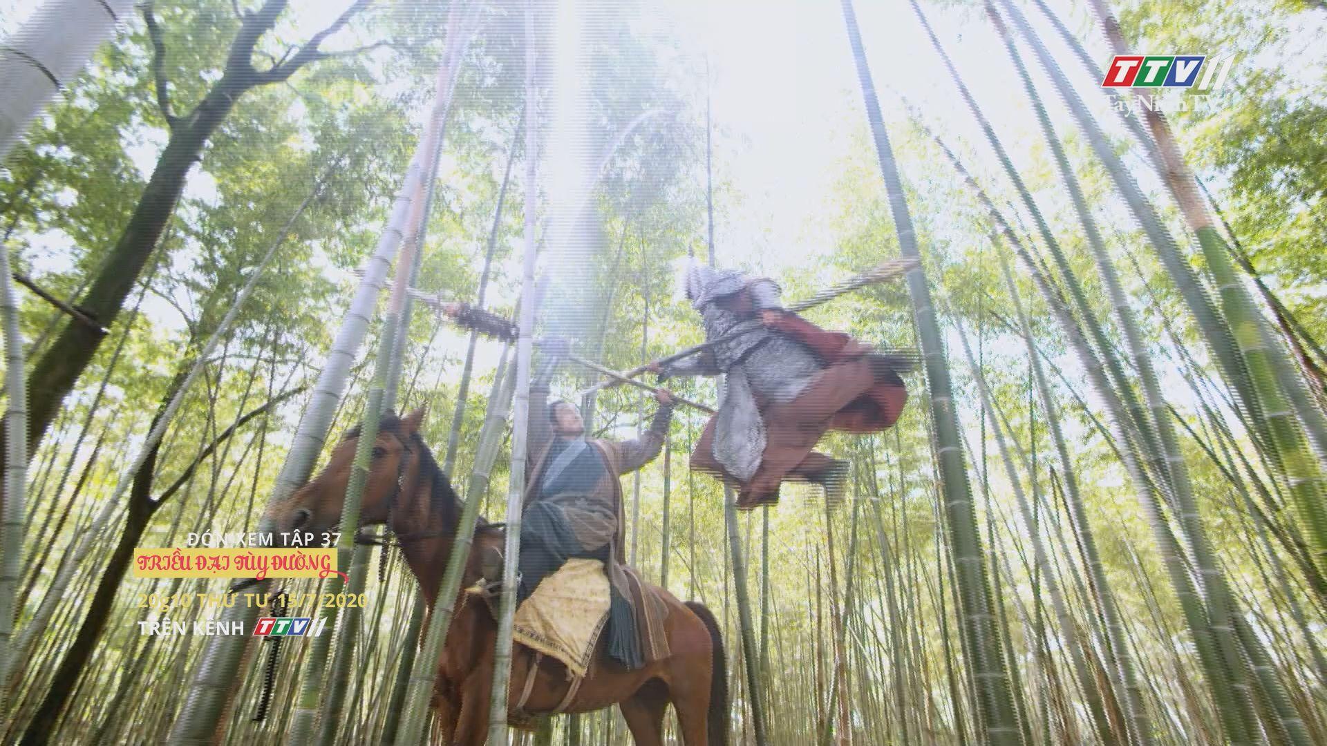 Triều đại Tùy Đường - TẬP 37 trailer   TRIỀU ĐẠI TÙY ĐƯỜNG   TayNinhTV