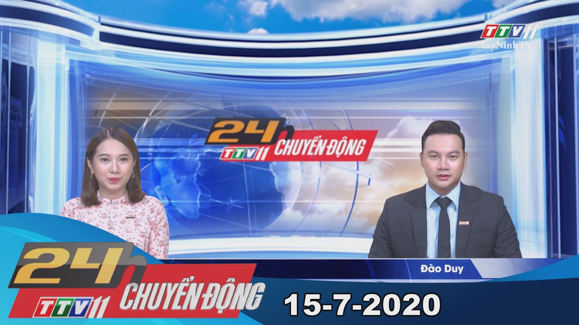 24h Chuyển động 15-7-2020 | Tin tức hôm nay | TayNinhTV