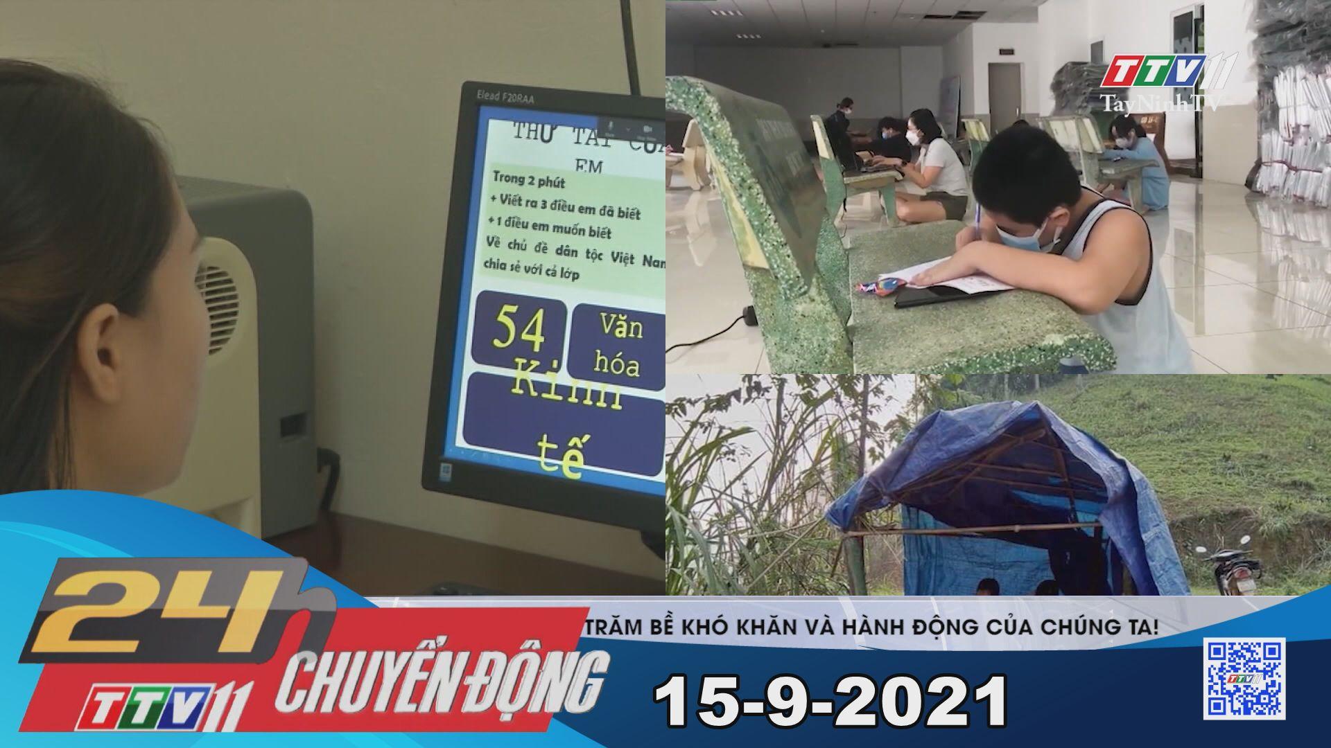 24h Chuyển động 15-9-2021 | Tin tức hôm nay | TayNinhTV