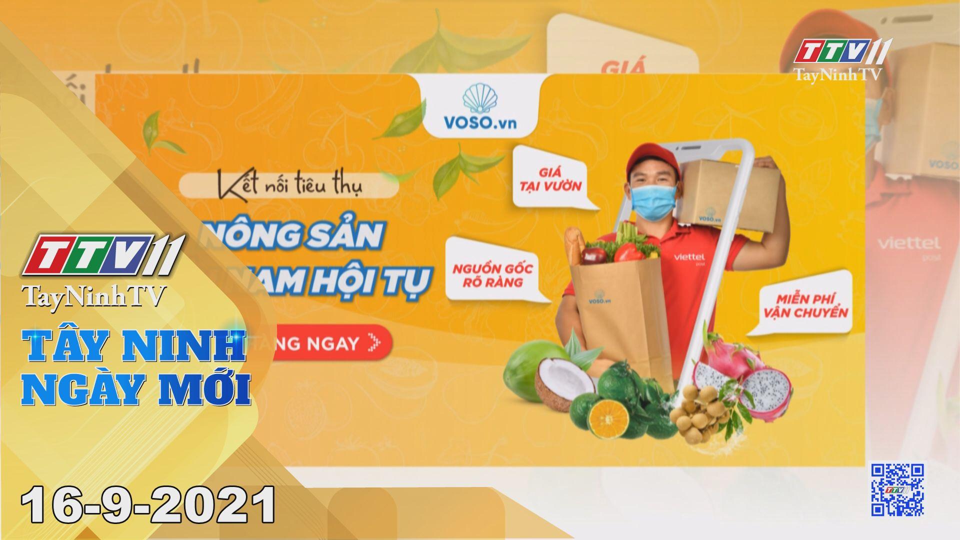 Tây Ninh Ngày Mới 16-9-2021 | Tin tức hôm nay | TayNinhTV