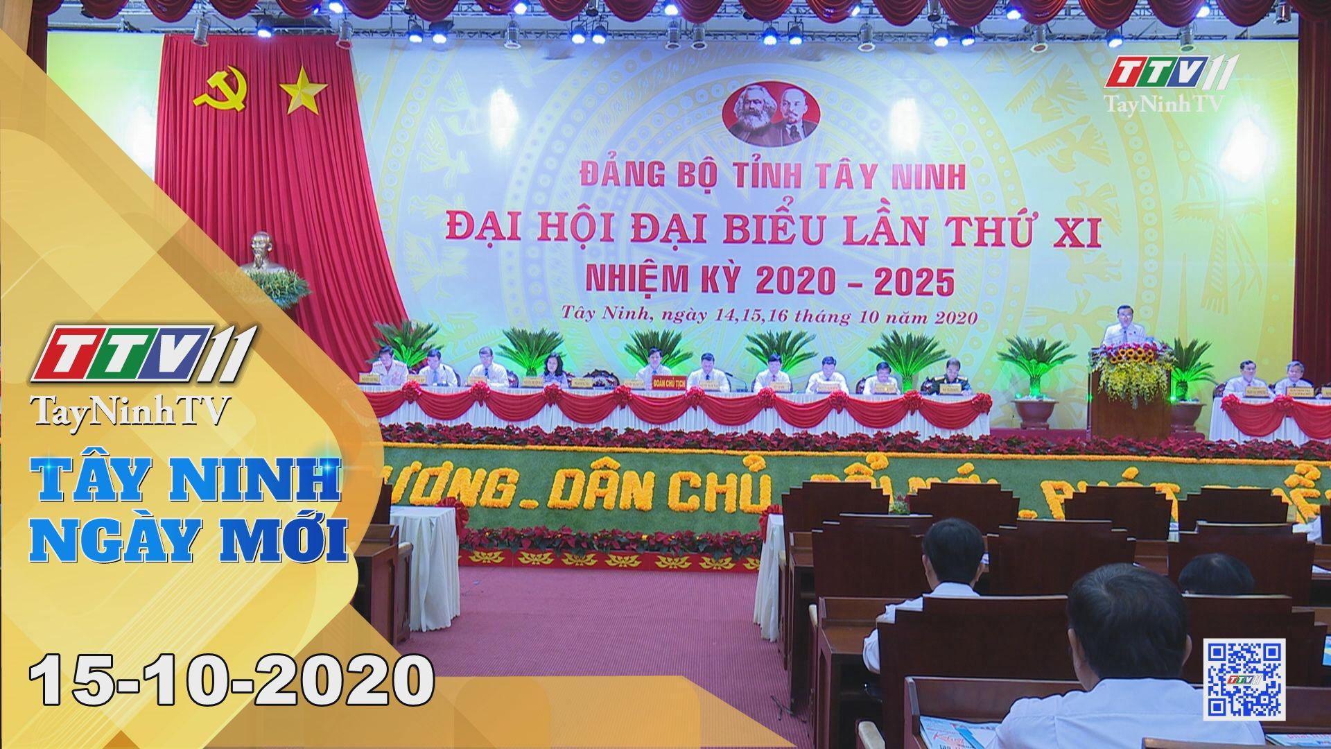 Tây Ninh Ngày Mới 15-10-2020 | Tin tức hôm nay | TayNinhTV