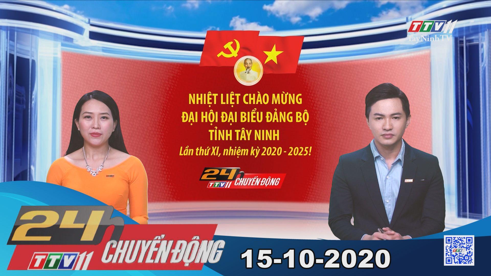 24h Chuyển động 15-10-2020 | Tin tức hôm nay | TayNinhTV