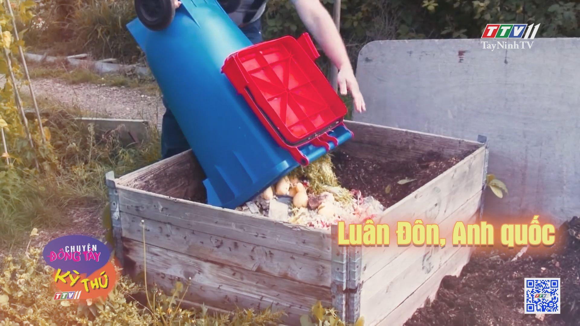 Nhà hàng tái chế toàn bộ thức ăn thừa | CHUYỆN ĐÔNG TÂY KỲ THÚ | TayNinhTV