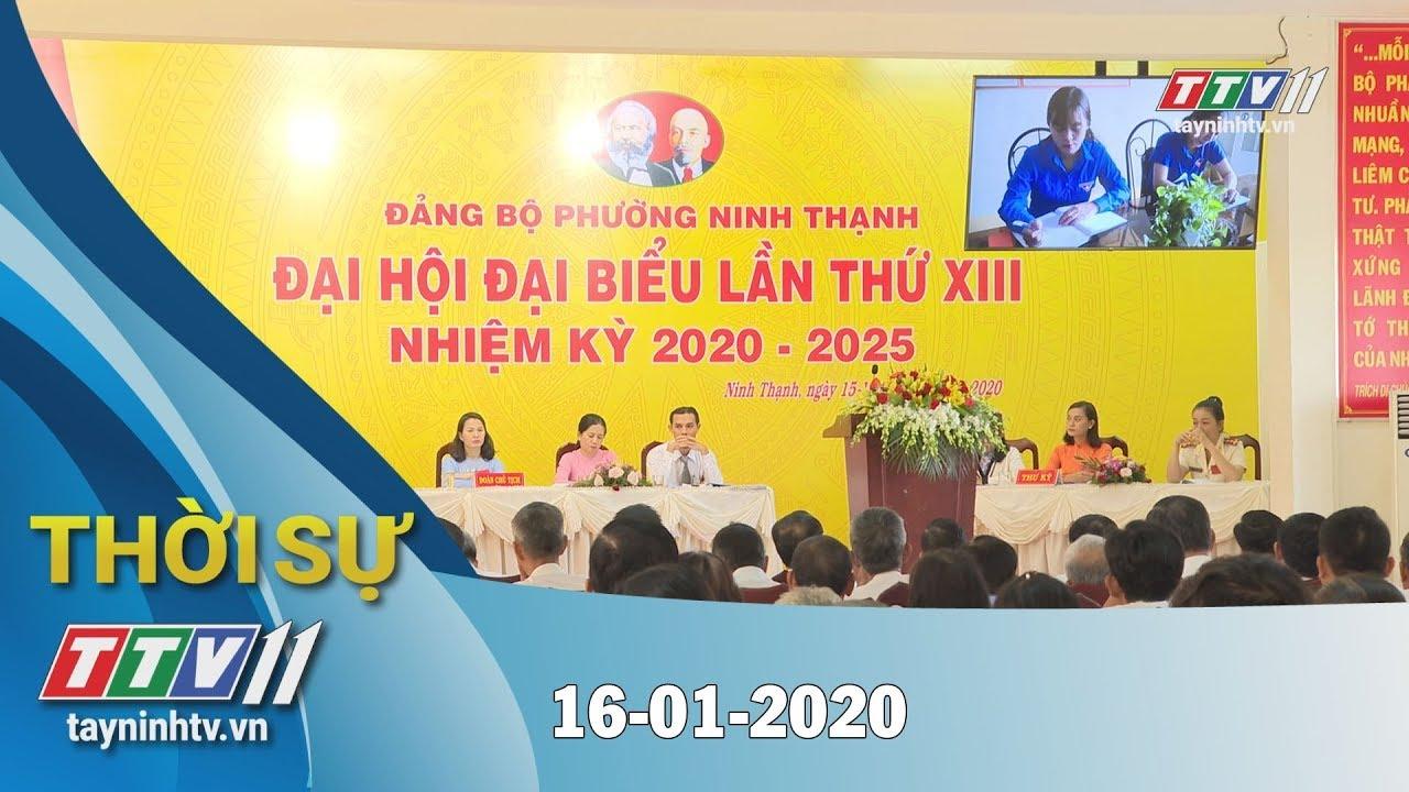 Thời sự Tây Ninh 16-01-2020 | Tin tức hôm nay | TayNinhTV