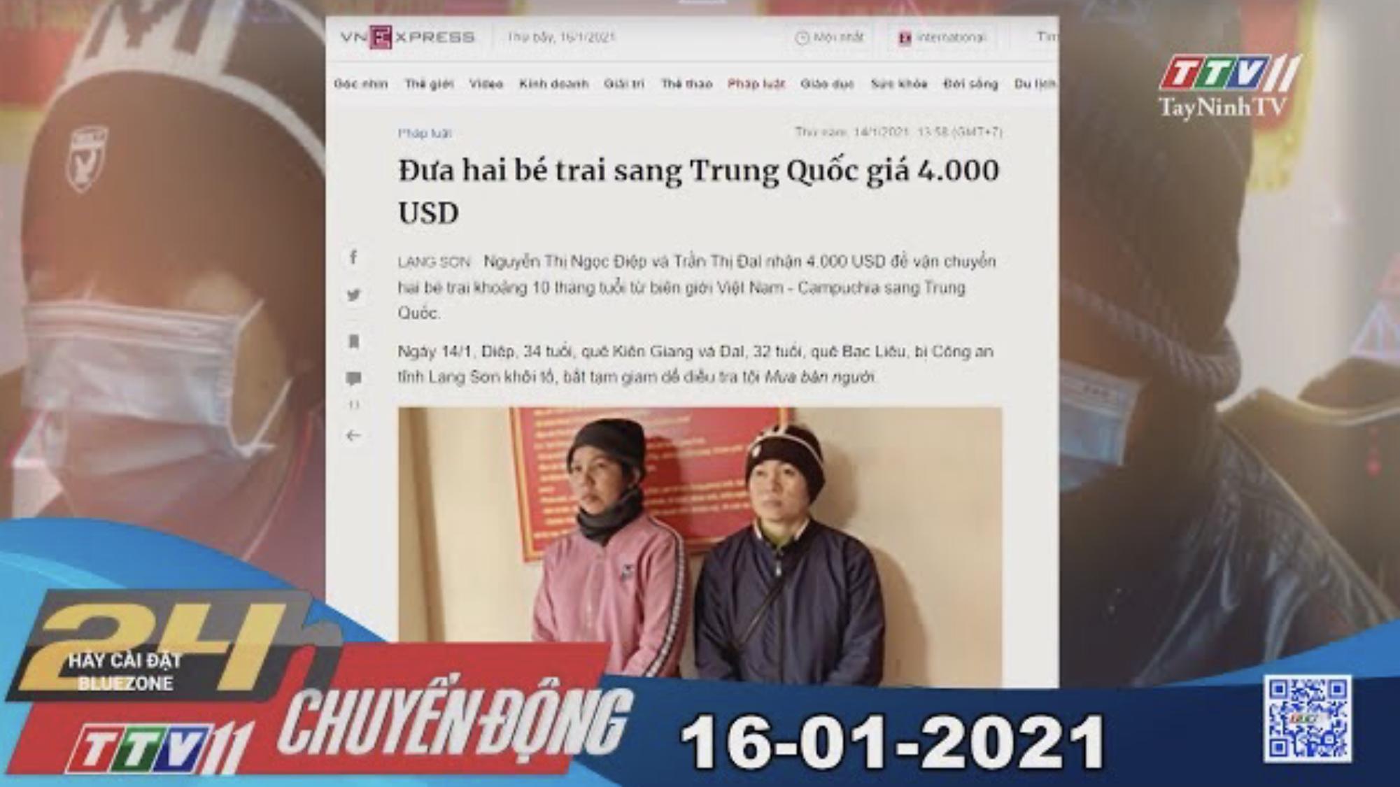 24h Chuyển động 16-01-2021 | Tin tức hôm nay | TayNinhTV