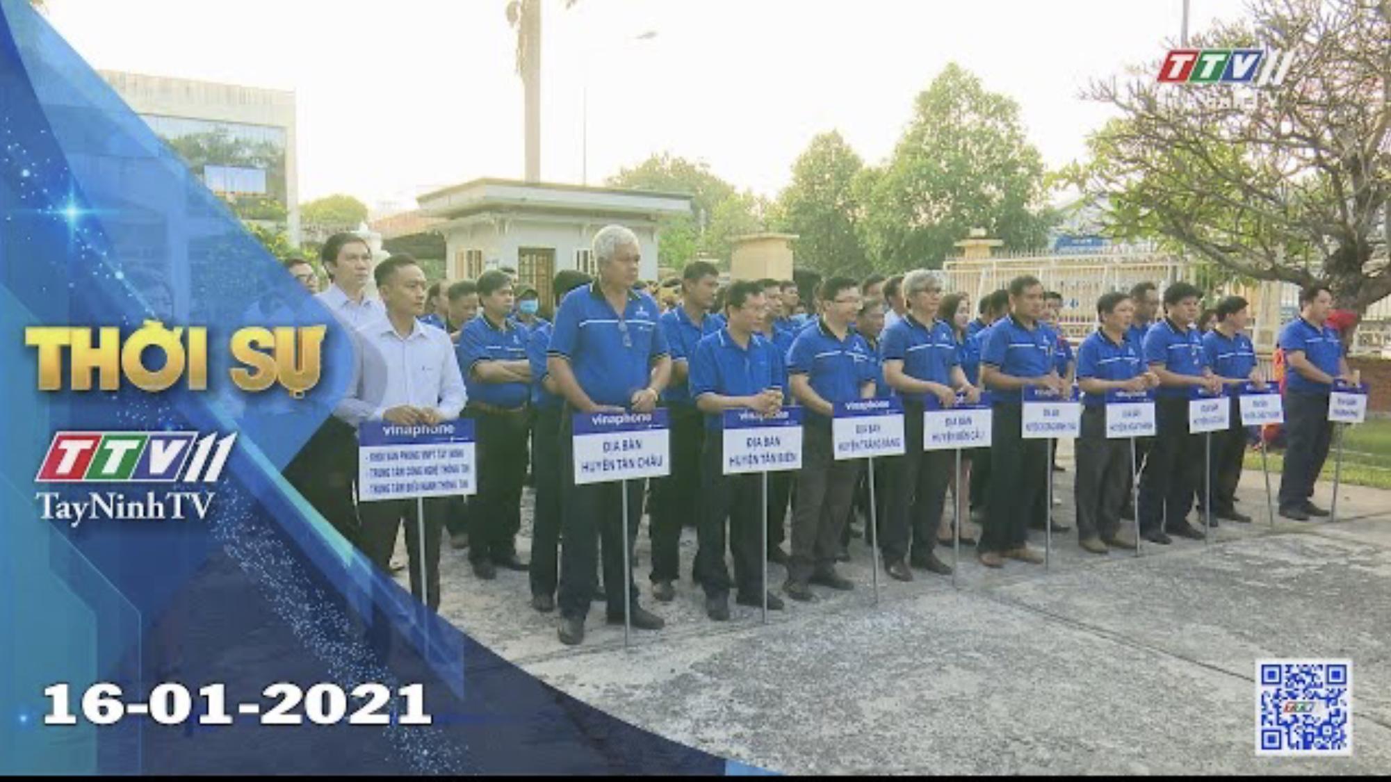 Thời sự Tây Ninh 16-01-2021 | Tin tức hôm nay | TayNinhTV