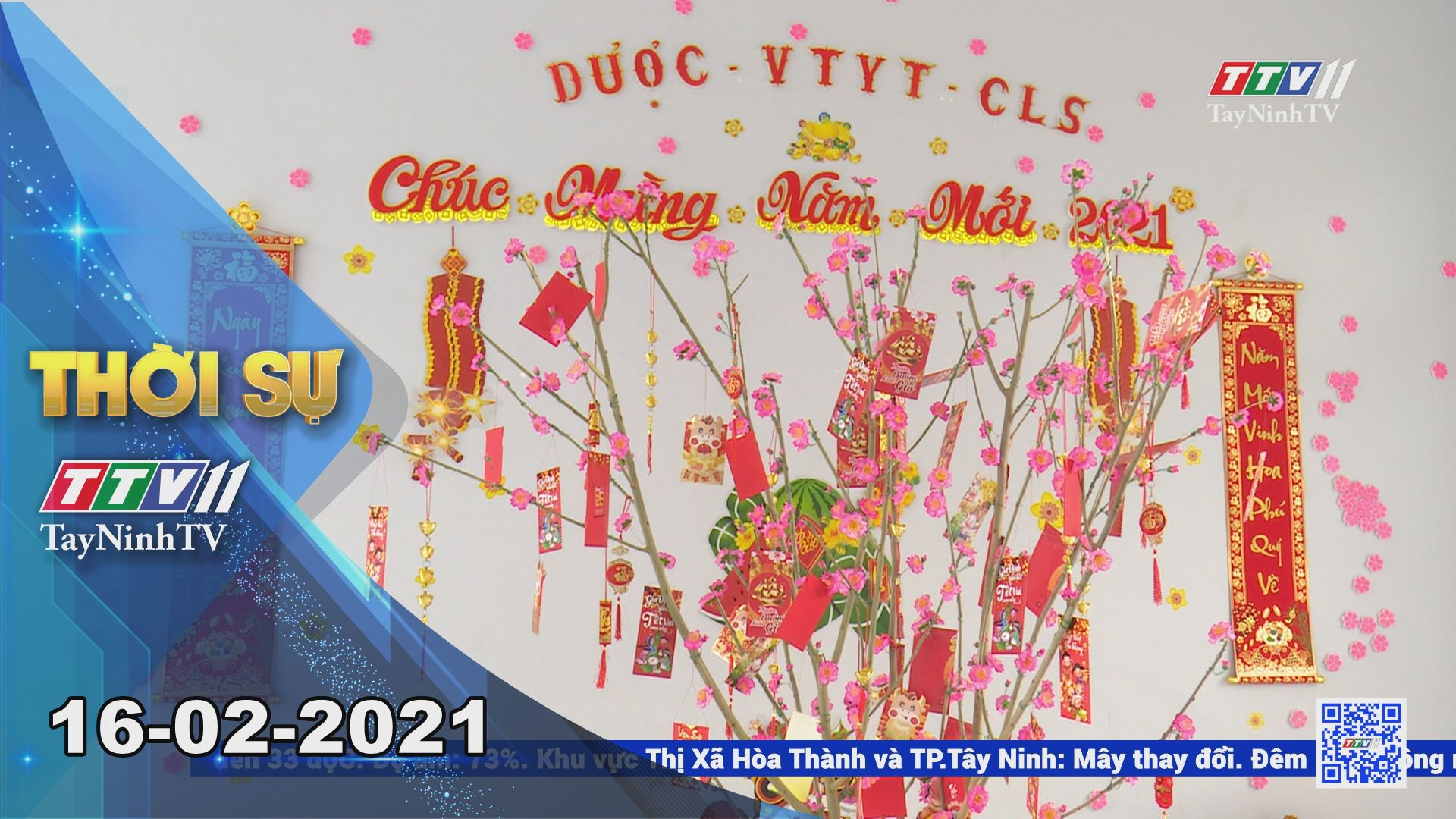 Thời sự Tây Ninh 16-02-2021   Tin tức hôm nay   TayNinhTV