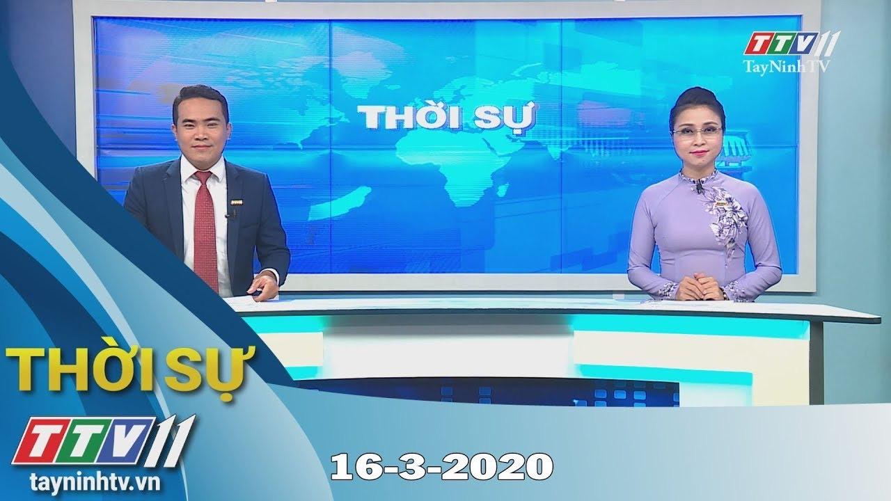 Thời sự Tây Ninh 16-3-2020 | Tin tức hôm nay | TayNinhTV