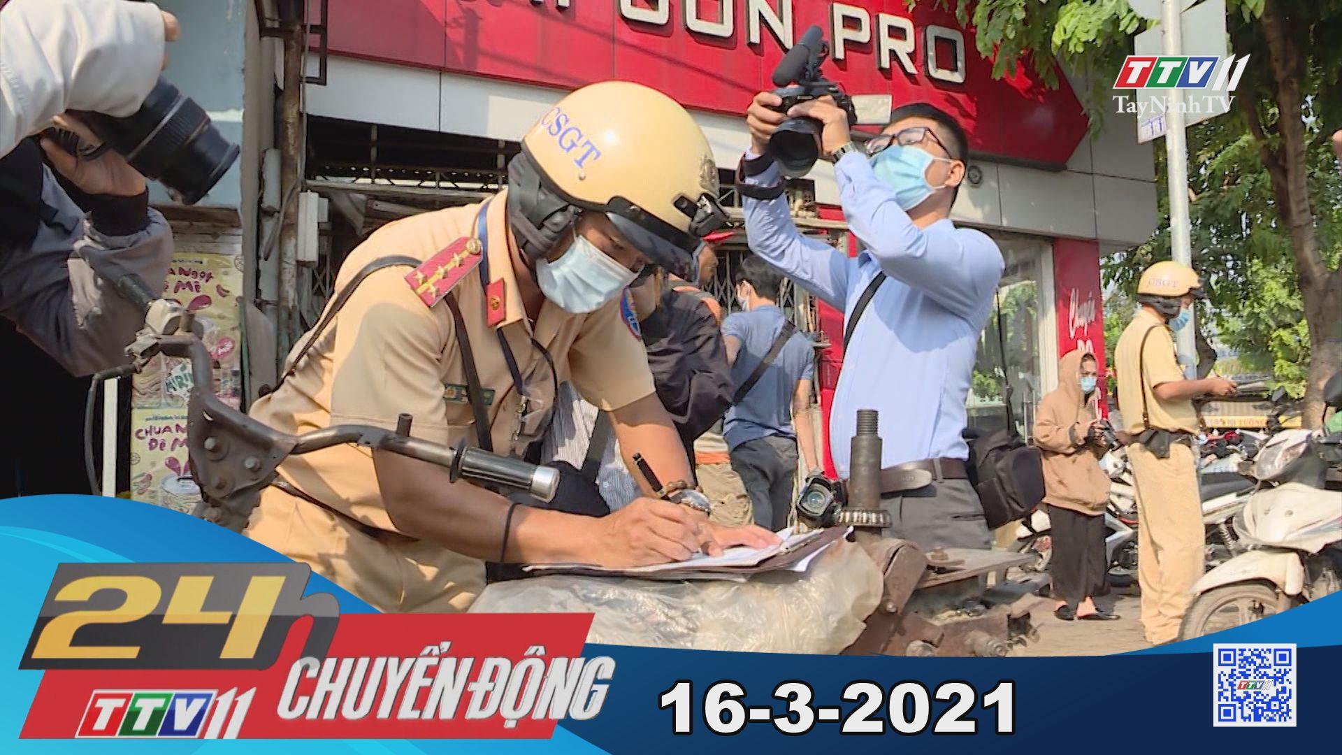 24h Chuyển động 16-3-2021   Tin tức hôm nay   TayNinhTV