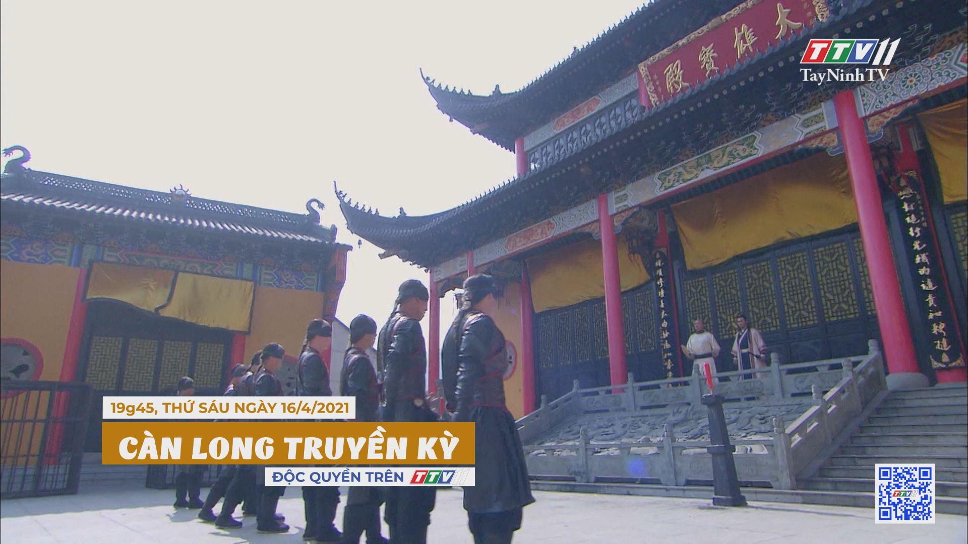 Càn Long truyền kỳ-Trailer tập 1 | PHIM CÀN LONG TRUYỀN KỲ | TayNinhTVE