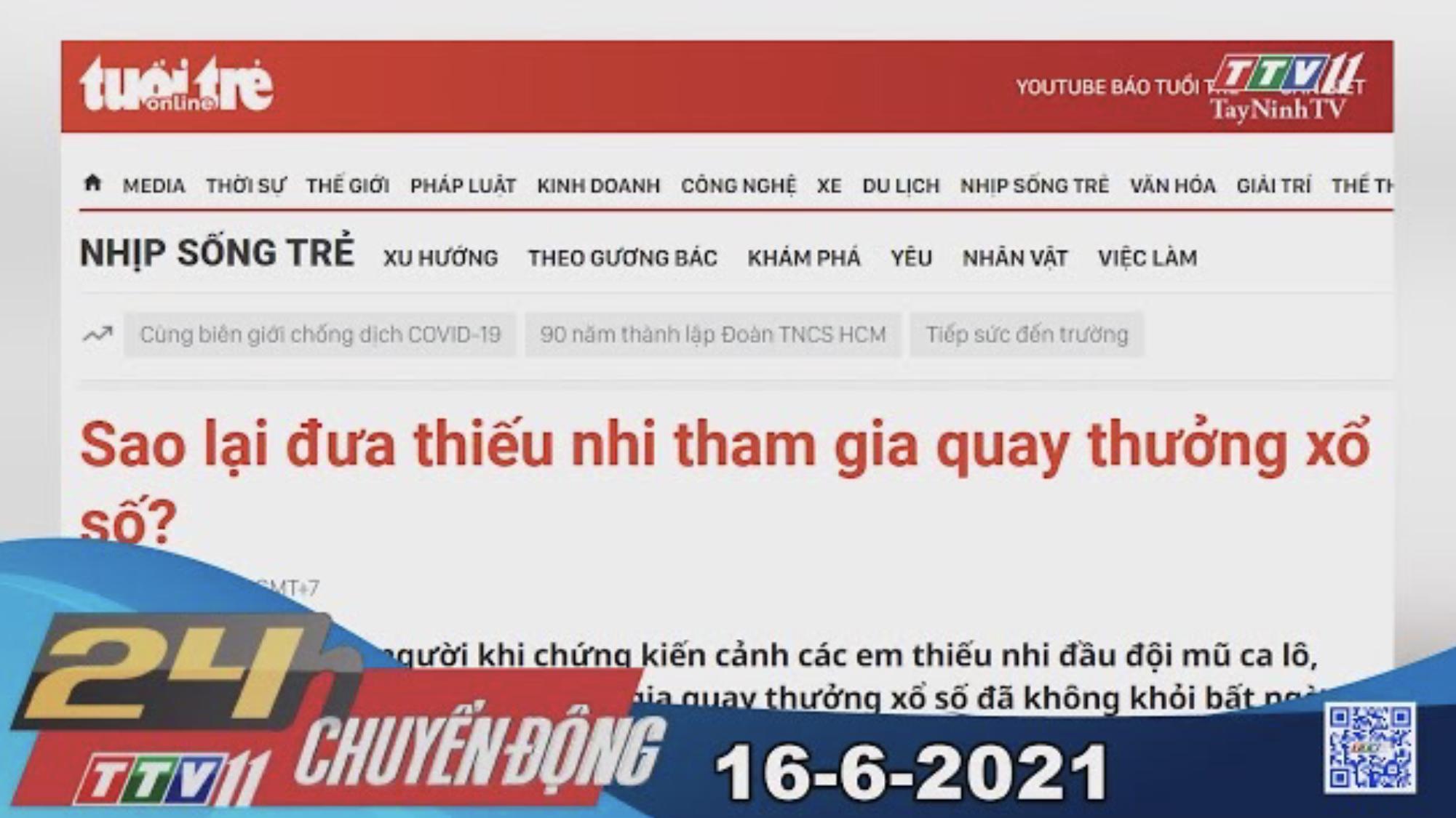 24h Chuyển động 16-6-2021 | Tin tức hôm nay | TayNinhTV