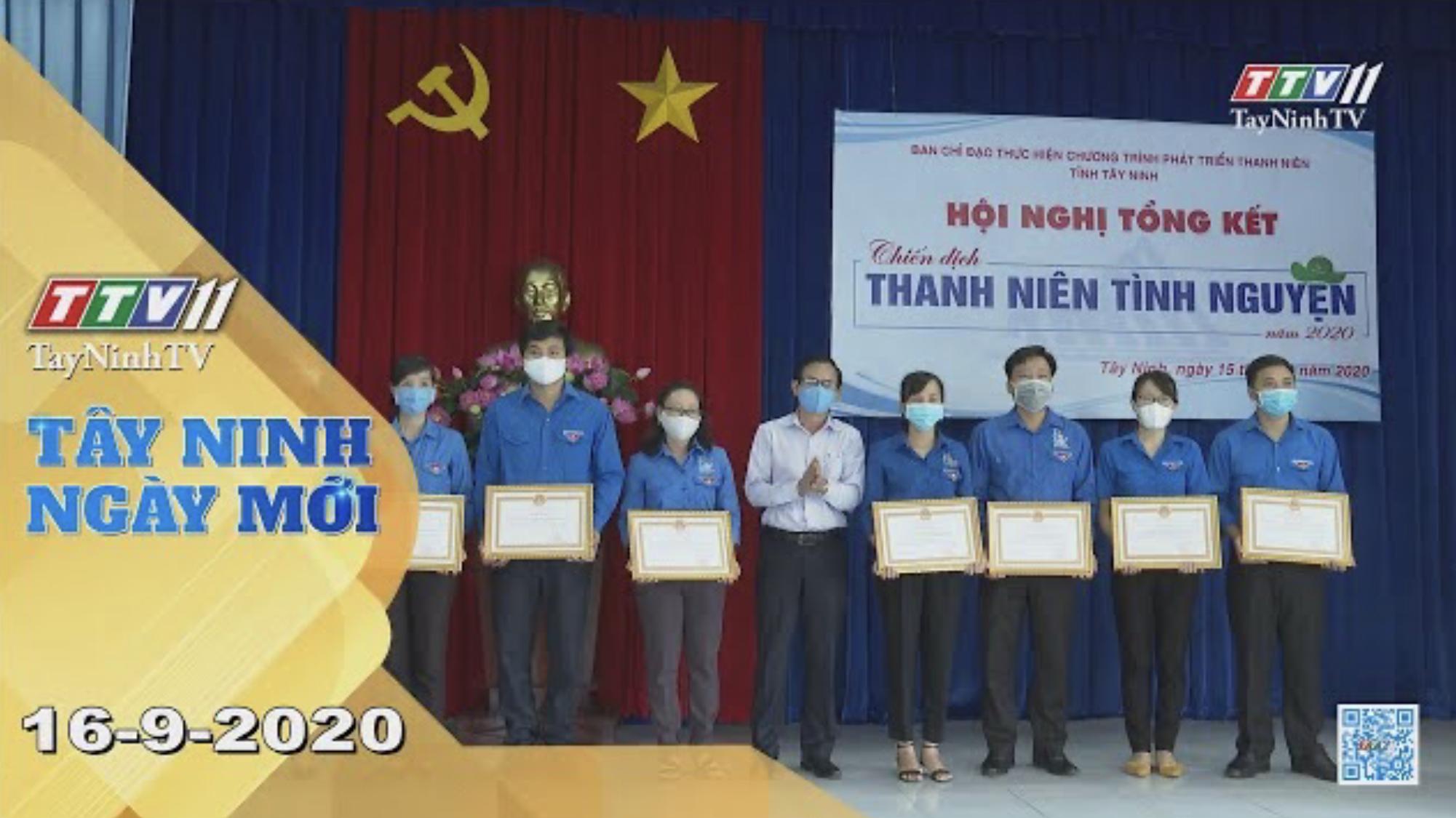 Tây Ninh Ngày Mới 16-9-2020 | Tin tức hôm nay | TayNinhTV