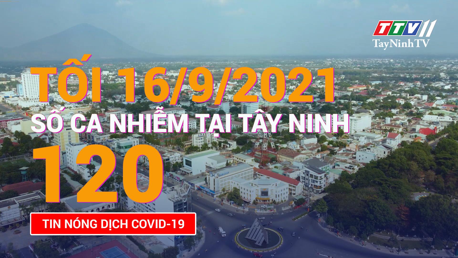 Tin tức Covid-19 tối 16/9/2021 | TayNinhTV