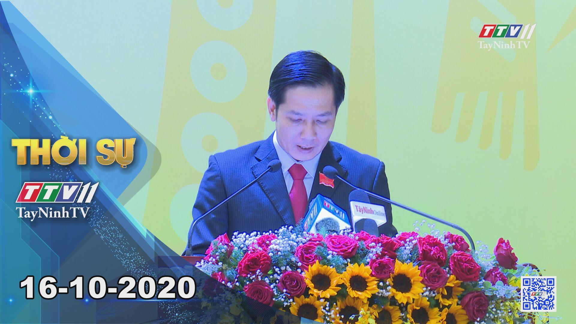 Thời sự Tây Ninh 16-10-2020 | Tin tức hôm nay | TayNinhTV