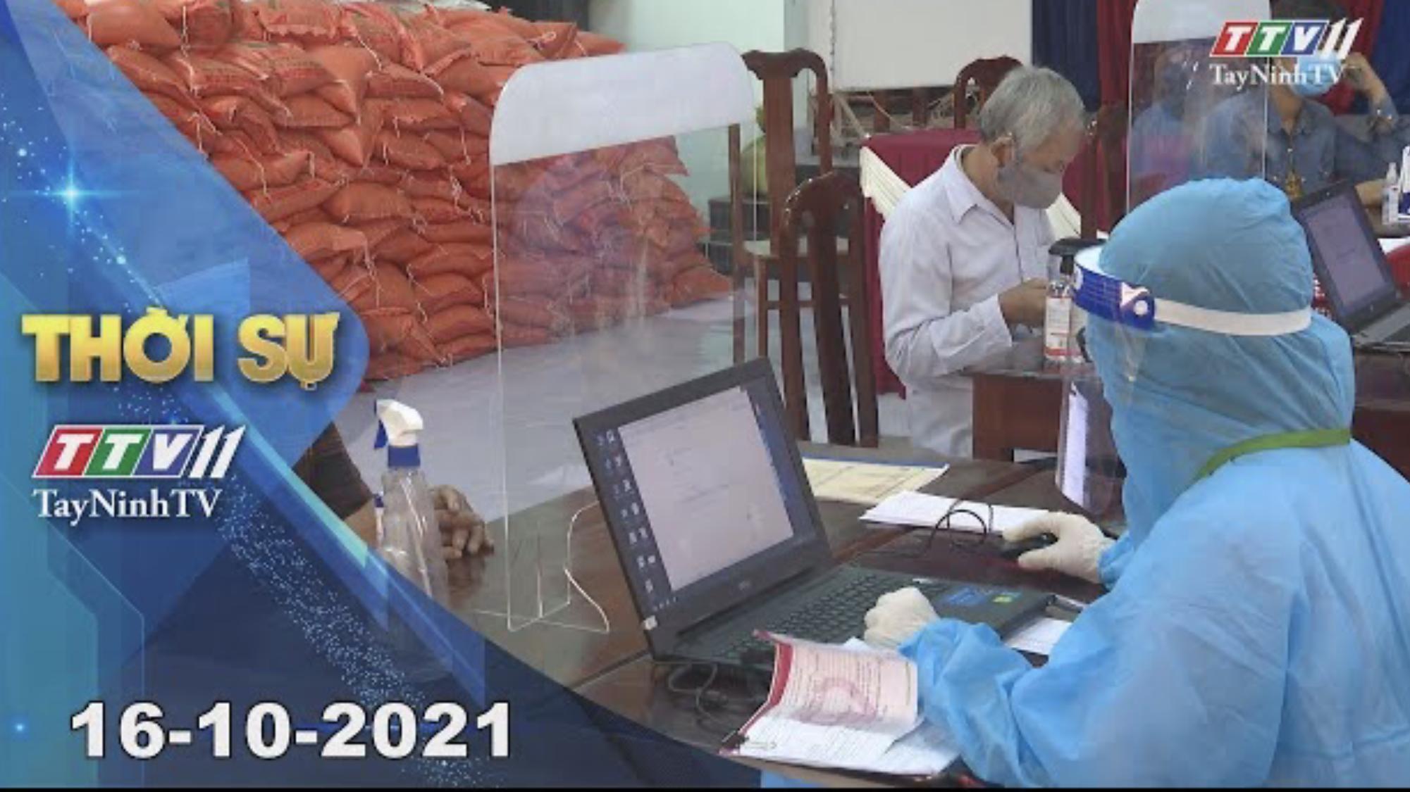 THỜI SỰ TÂY NINH 16/10/2021 | Tin tức hôm nay | TayNinhTV