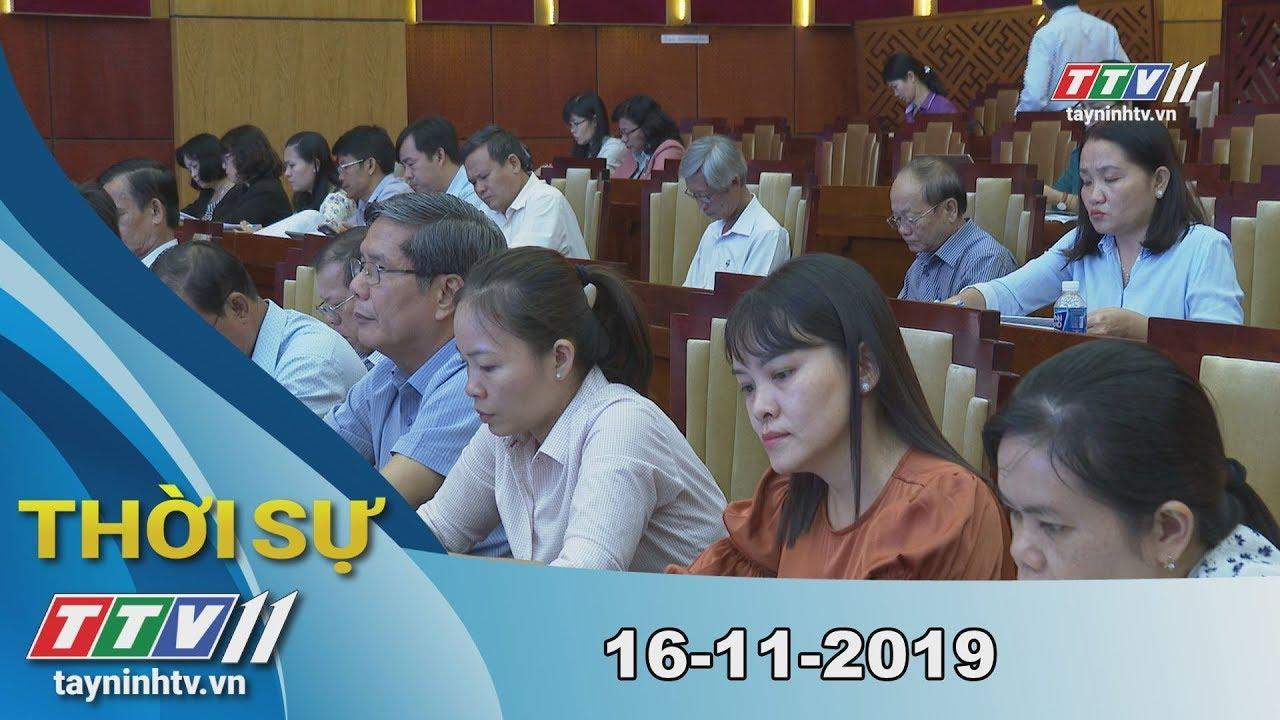 Thời Sự Tây Ninh 16-11-2019 | Tin tức hôm nay | Tây Ninh TV