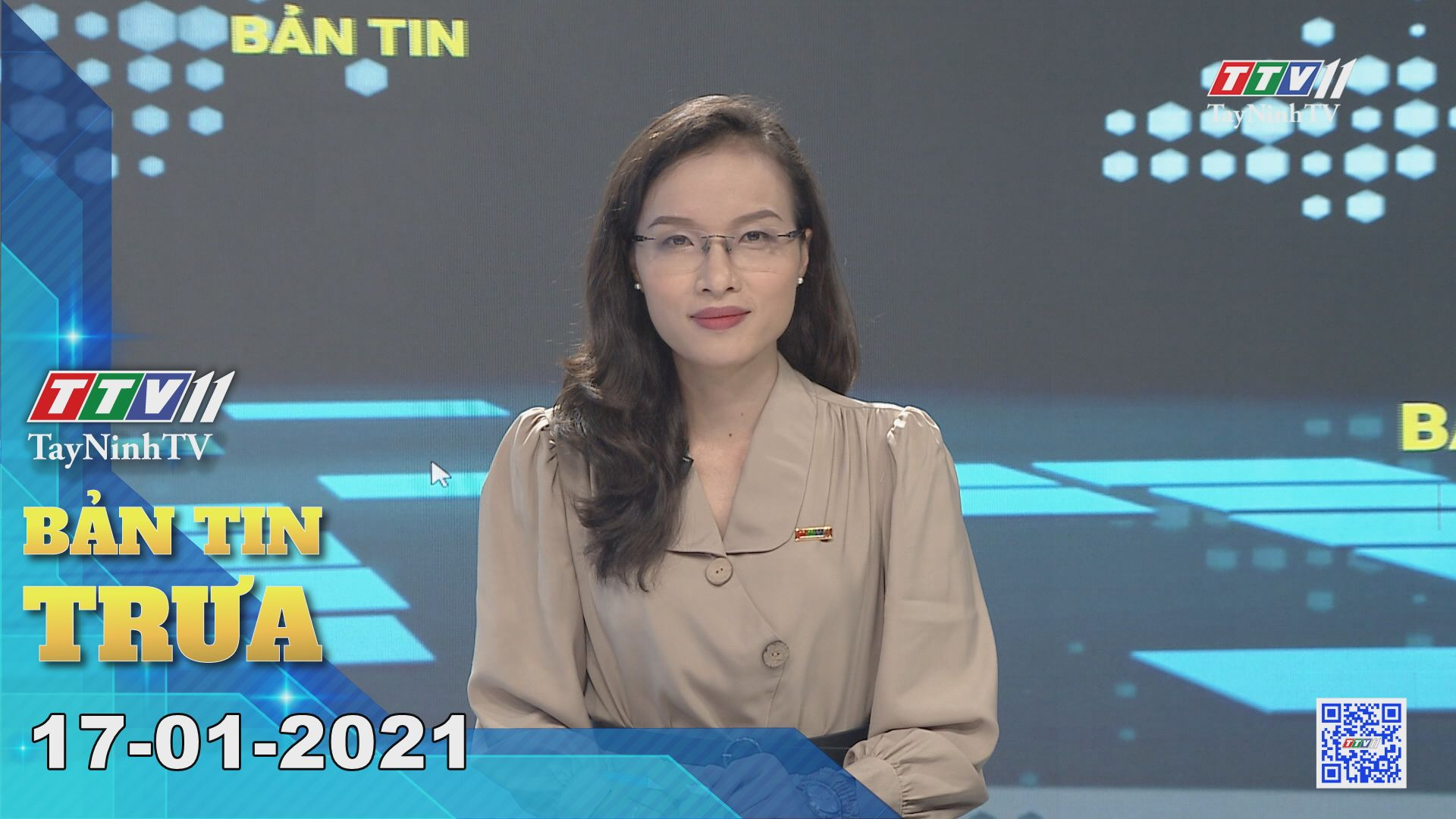 Bản tin trưa 17-01-2021 | Tin tức hôm nay | TayNinhTV
