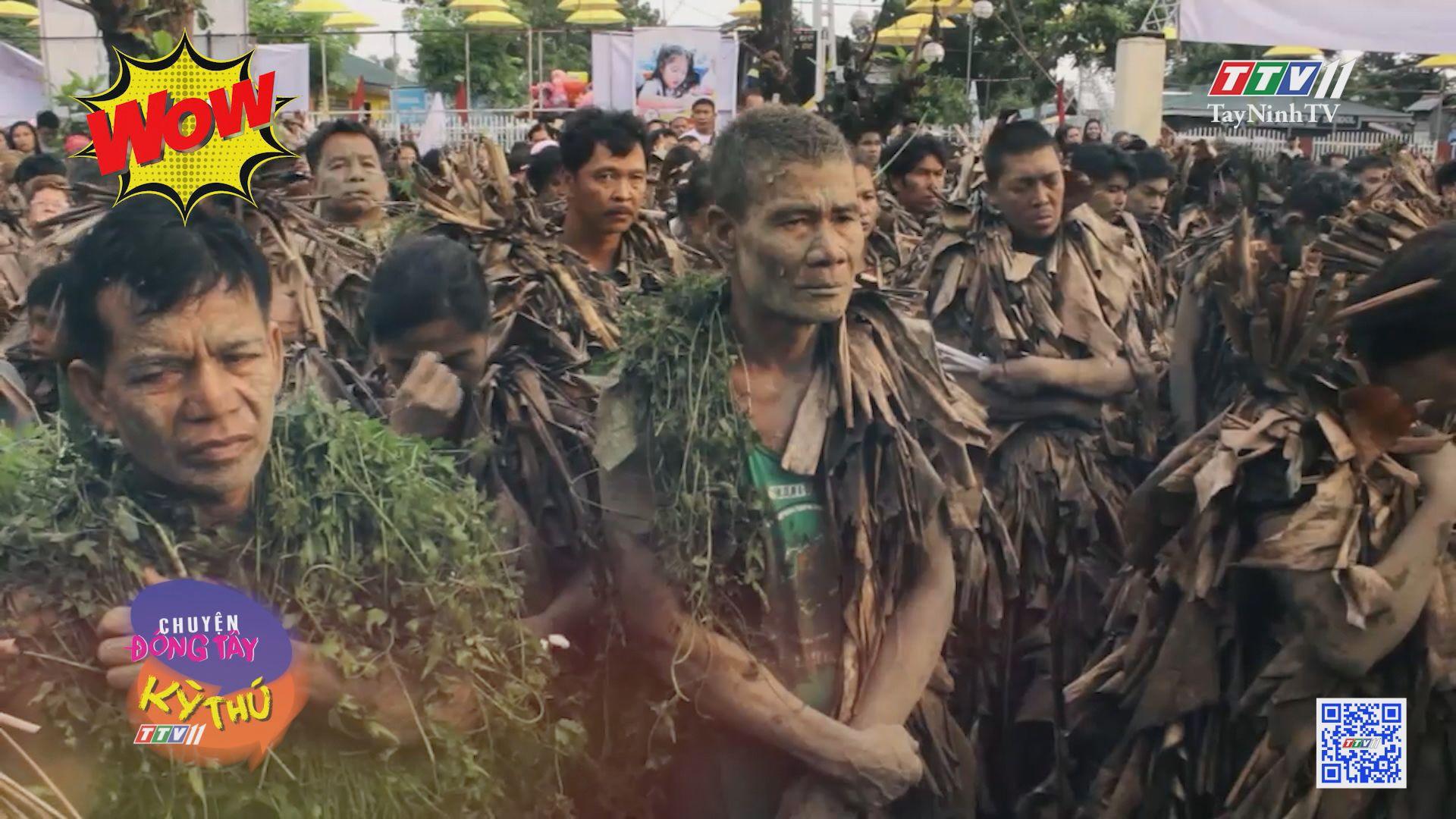 Độc đáo lễ hội người bùn ở Philippines | CHUYỆN ĐÔNG TÂY KỲ THÚ | TayNinhTVE