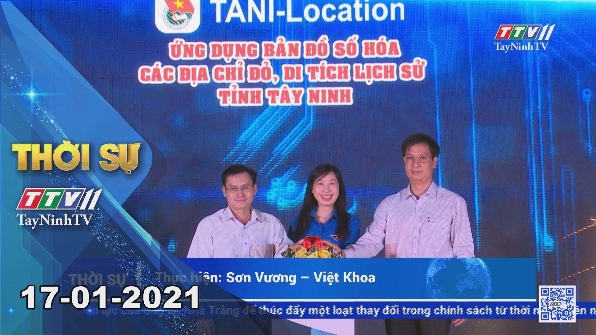 Thời sự Tây Ninh 17-01-2021 | Tin tức hôm nay | TayNinhTV