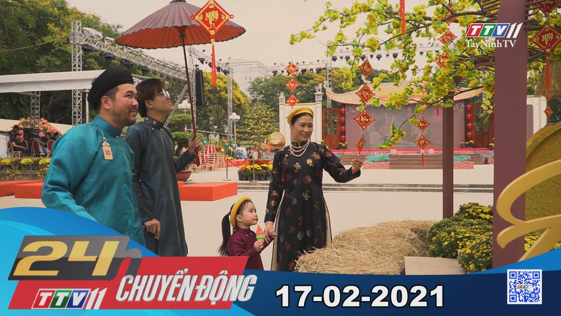 24h Chuyển động 17-02-2021 | Tin tức hôm nay | TayNinhTV