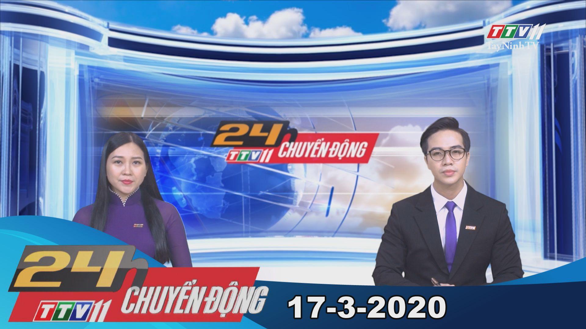 24h Chuyển động 17-3-2020 | Tin tức hôm nay | TayNinhTV
