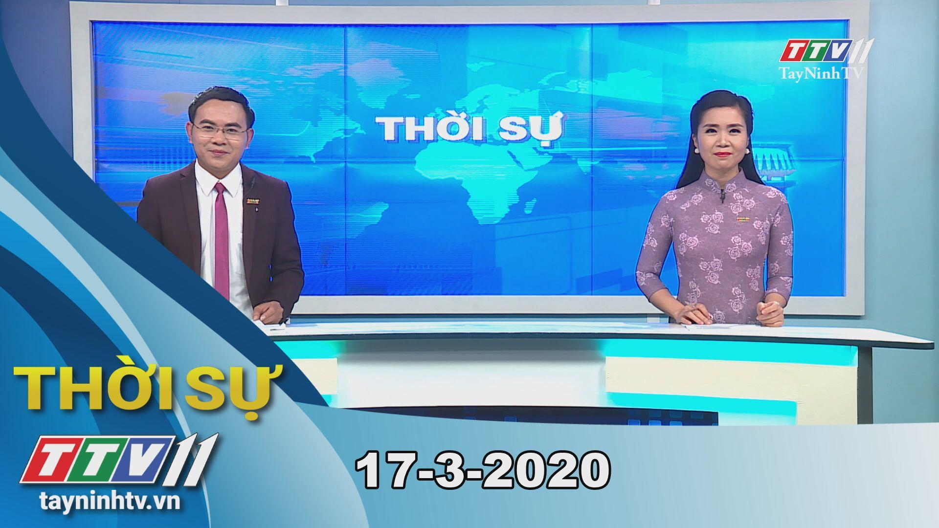 Thời sự Tây Ninh 17-3-2020 | Tin tức hôm nay | TayNinhTV