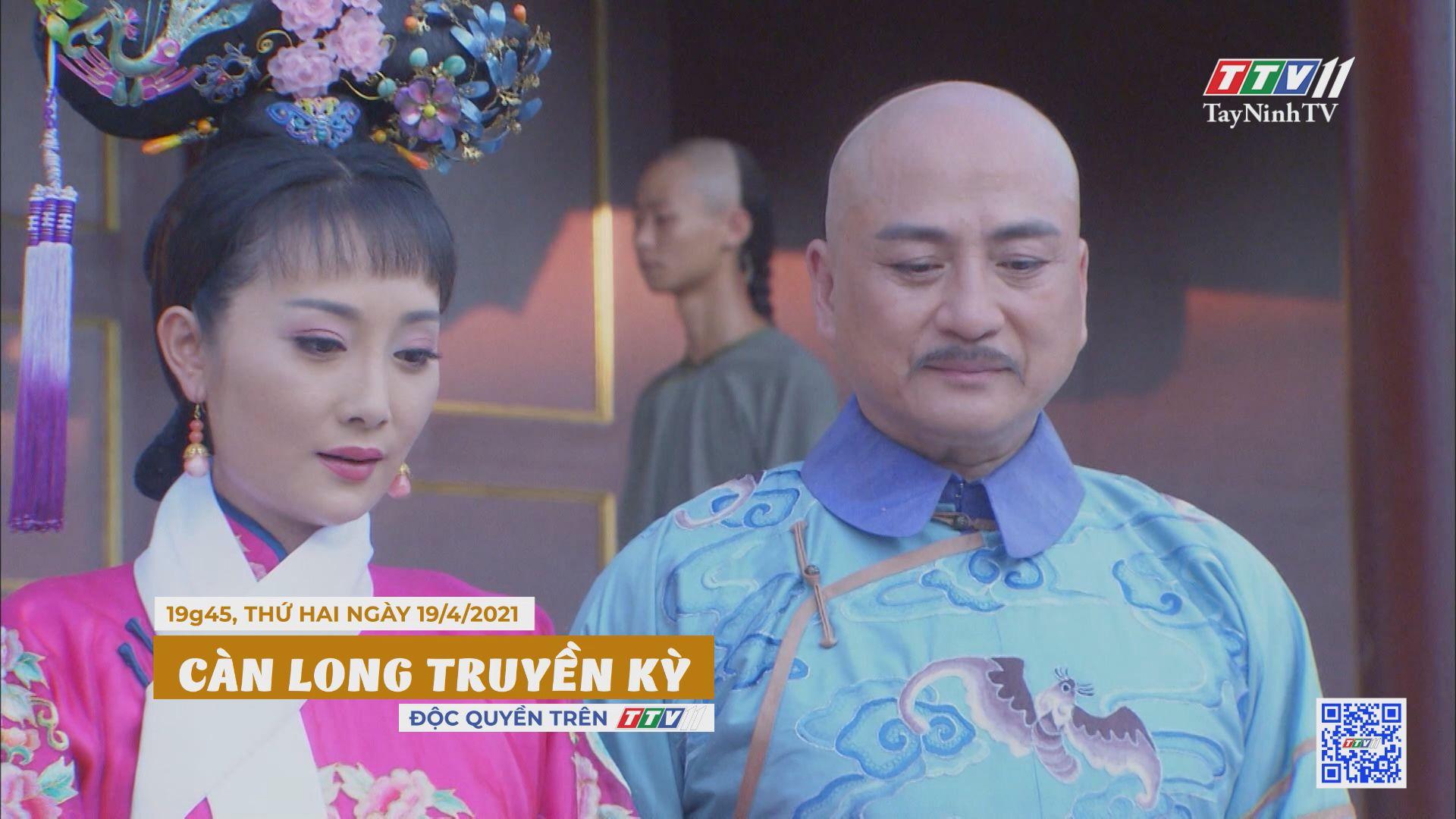 Càn Long truyền kỳ-Trailer tập 2 | PHIM CÀN LONG TRUYỀN KỲ | TayNinhTVE