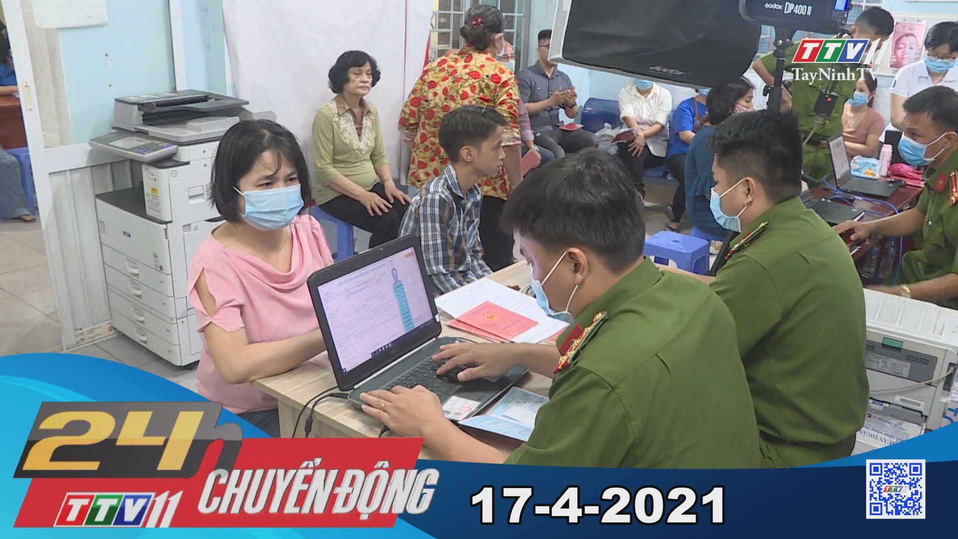 24h Chuyển động 17-4-2021 | Tin tức hôm nay | TayNinhTV