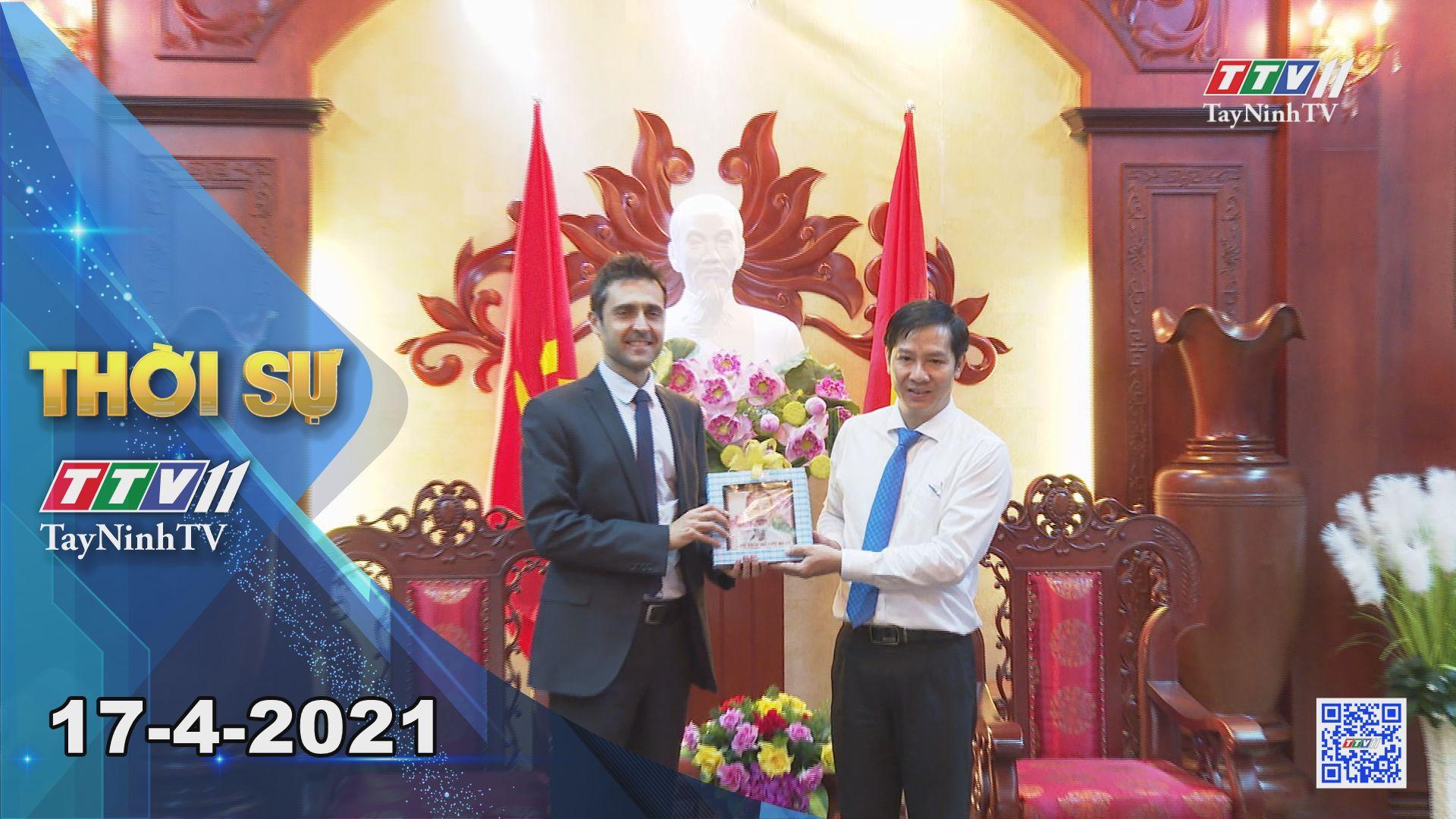 Thời sự Tây Ninh 17-4-2021 | Tin tức hôm nay | TayNinhTV