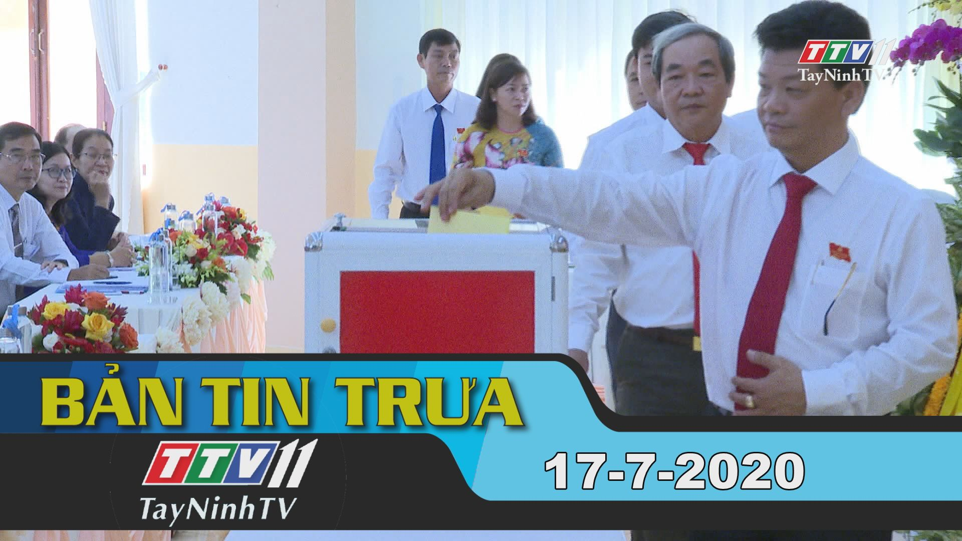 Bản tin trưa 17-7-2020 | Tin tức hôm nay | TayNinhTV
