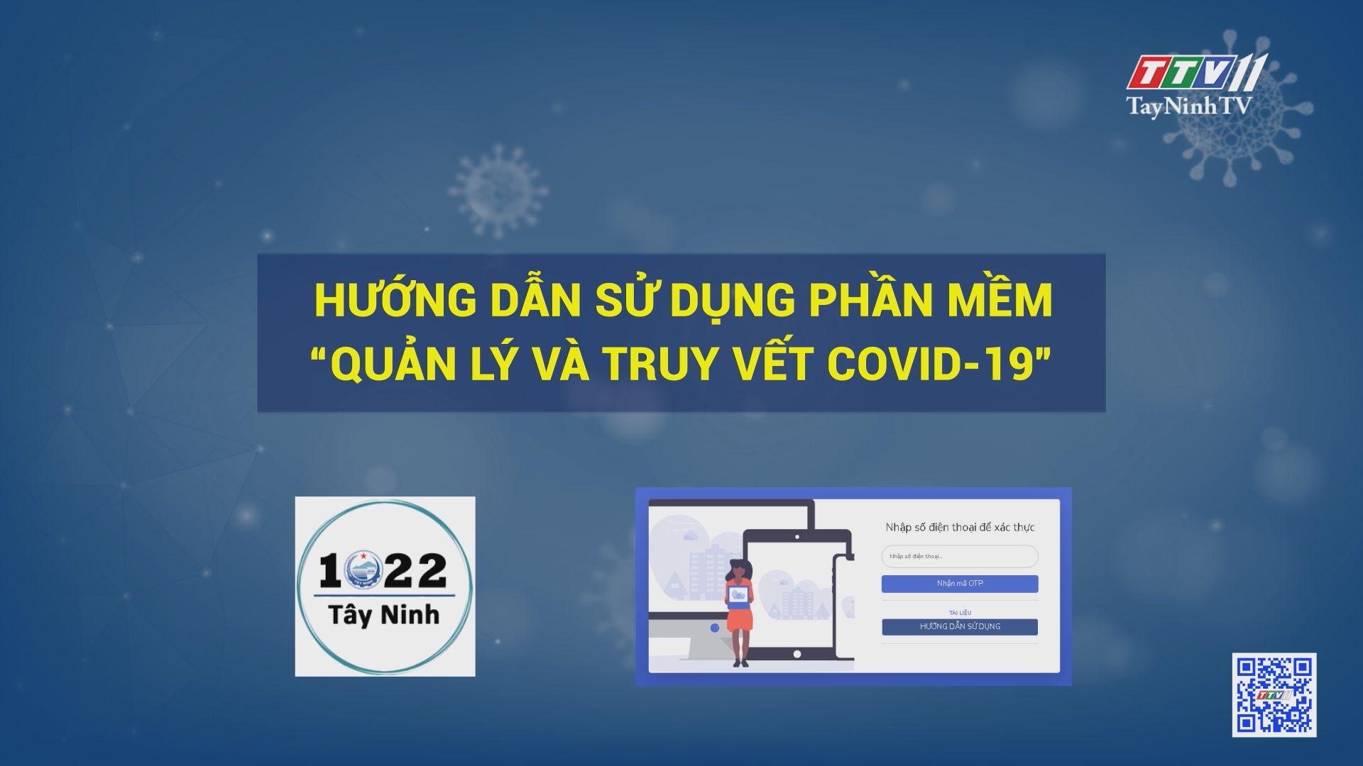 """Hướng dẫn sử dụng phần mềm """"Quản lý và truy vết Covid-19"""" (đối với người dân)   TayNinhTV"""