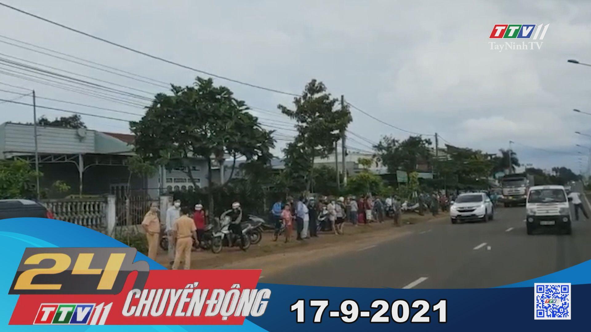 24h Chuyển động 17-9-2021 | Tin tức hôm nay | TayNinhTV