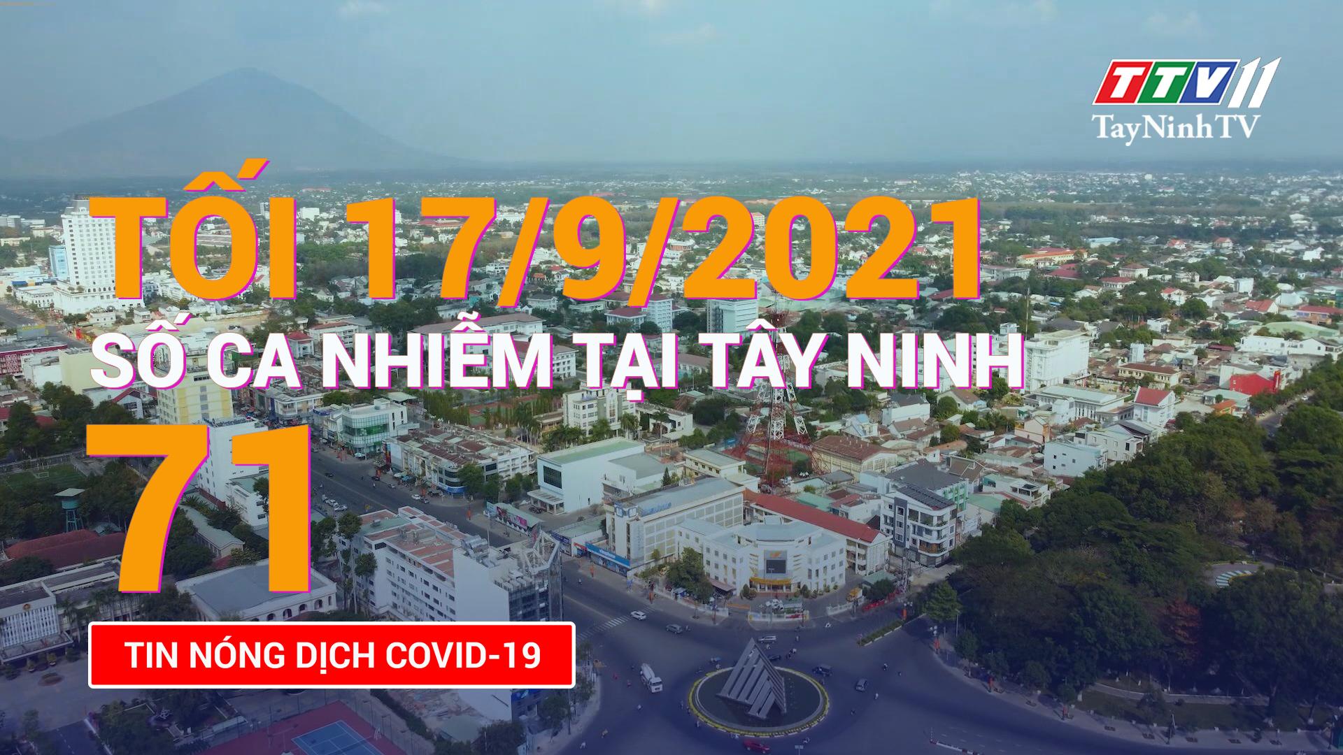 Tin tức Covid-19 tối 17/9/2021 | TayNinhTV