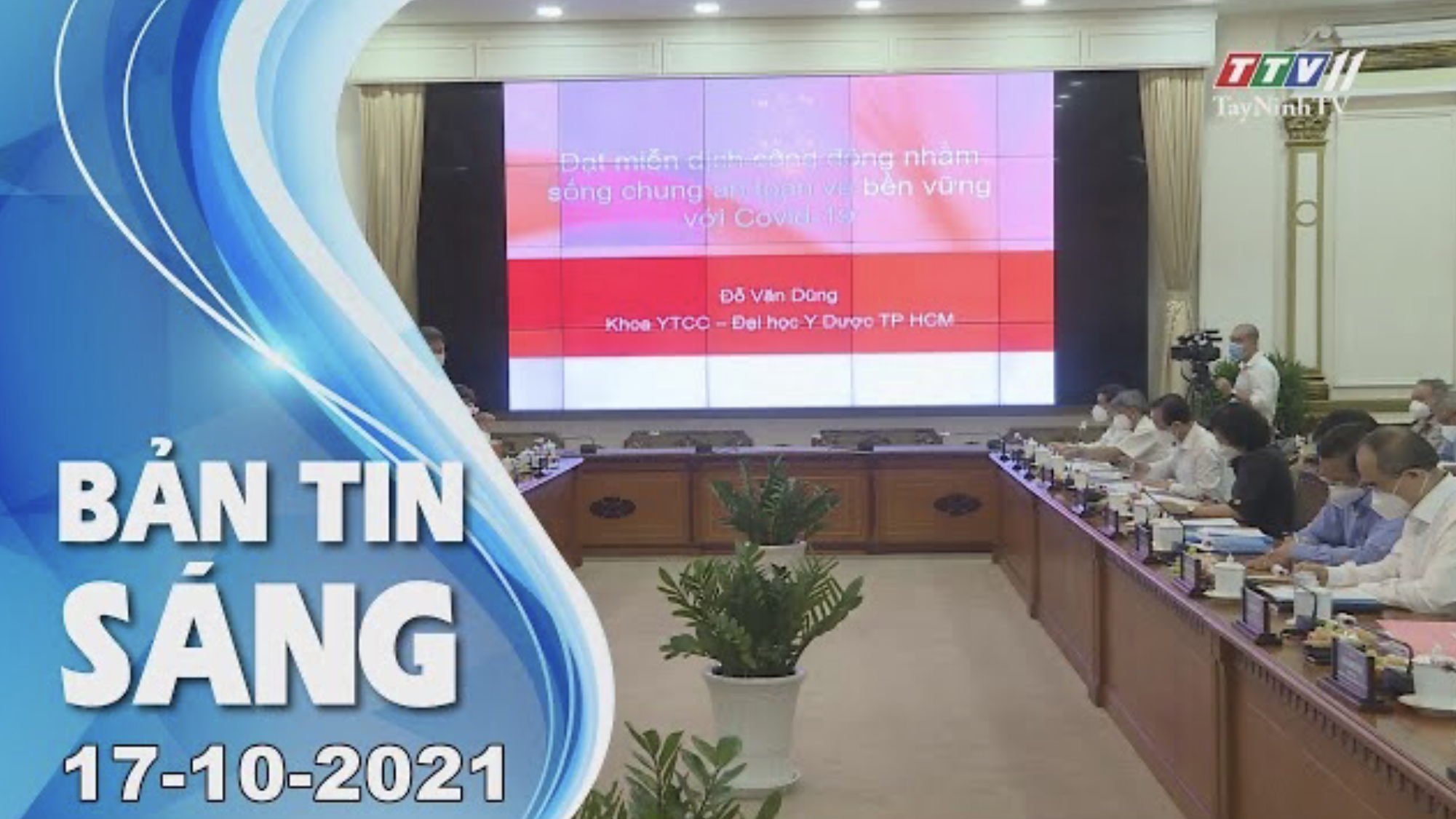 BẢN TIN SÁNG 17/10/2021 | Tin tức hôm nay | TayNinhTV