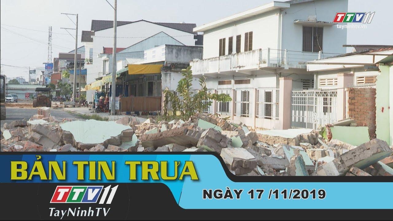 Bản tin trưa 17-11-2019 | Tin tức hôm nay | Tây Ninh TV