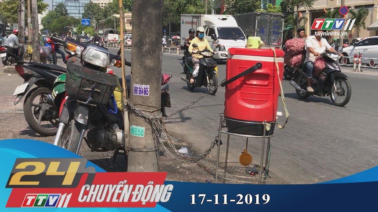 Tây Ninh TV | 24h Chuyển động 17-11-2019 | Tin tức ngày hôm nay