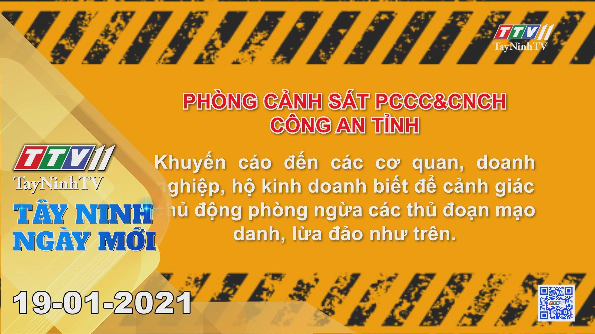 Tây Ninh Ngày Mới 19-01-2021 | Tin tức hôm nay | TayNinhTV