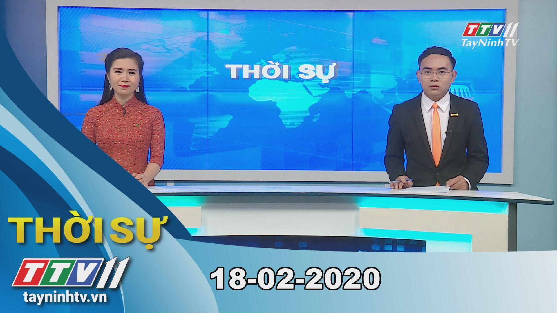 Thời sự Tây Ninh 18-02-2020 | Tin tức hôm nay | TayNinhTV